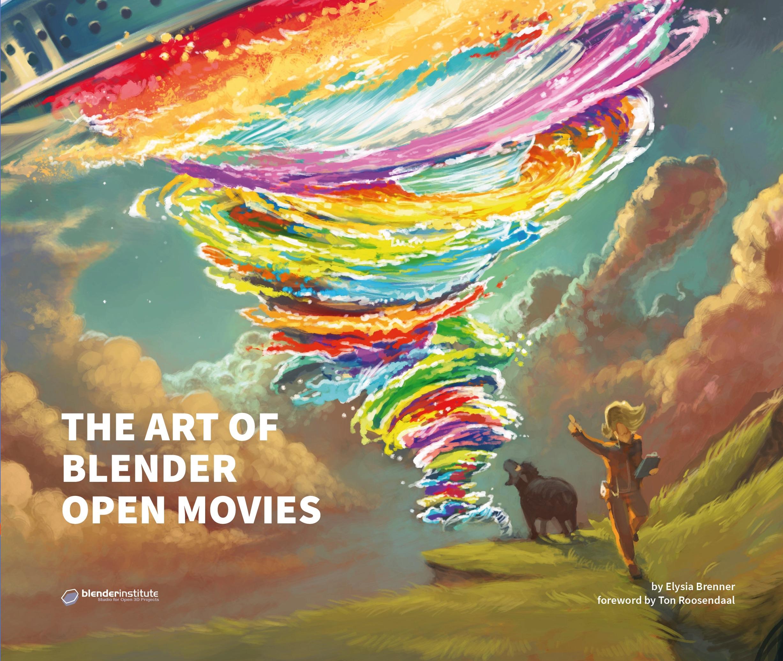 The Art of Blender Open Movies – Blender Store