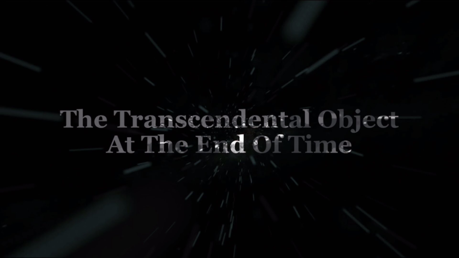 The Transcendental Object At The End Of Time (Terence McKenna Movie ...