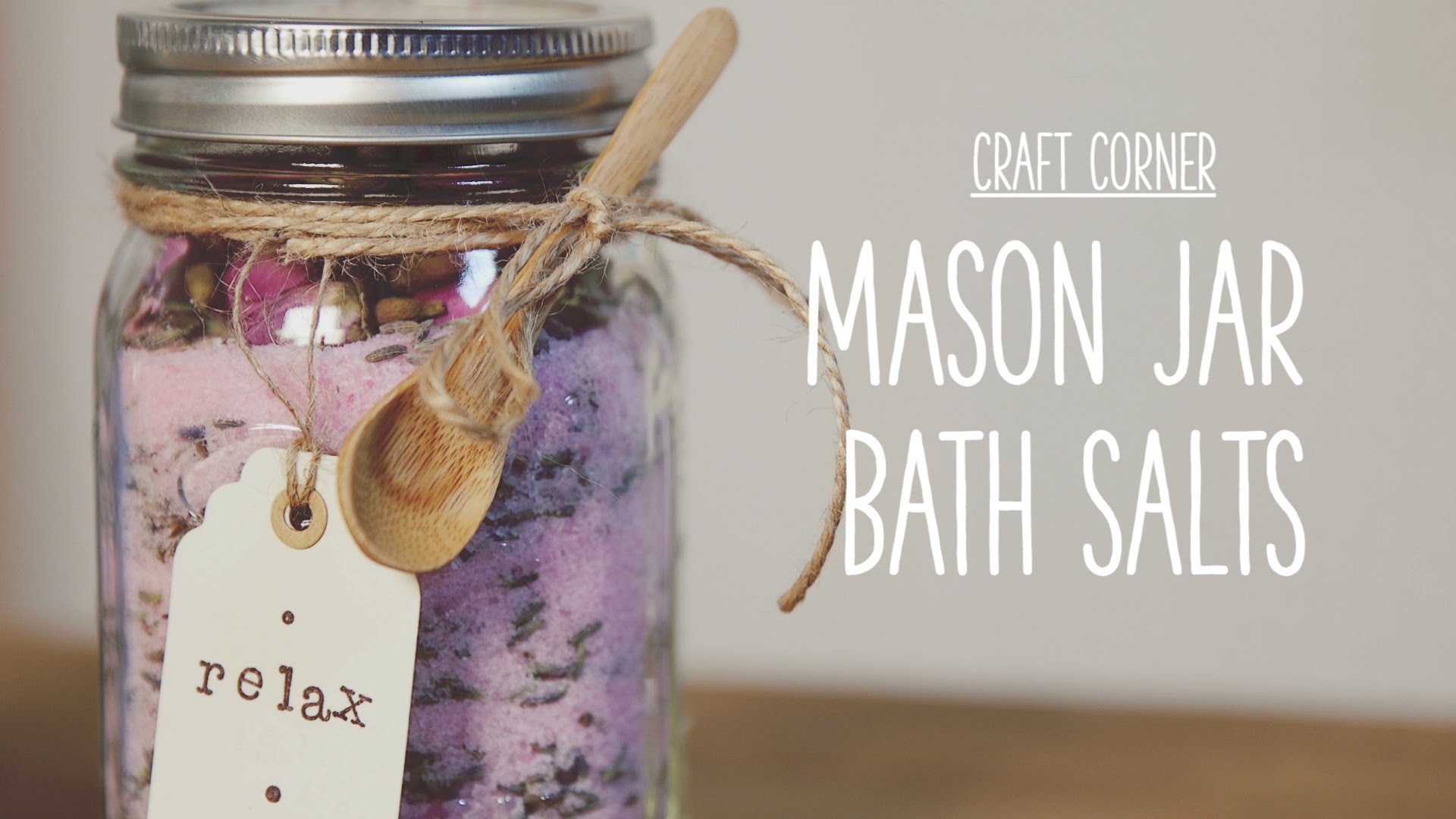 Craft Corner: How to make a mason jar bath salts - YouTube