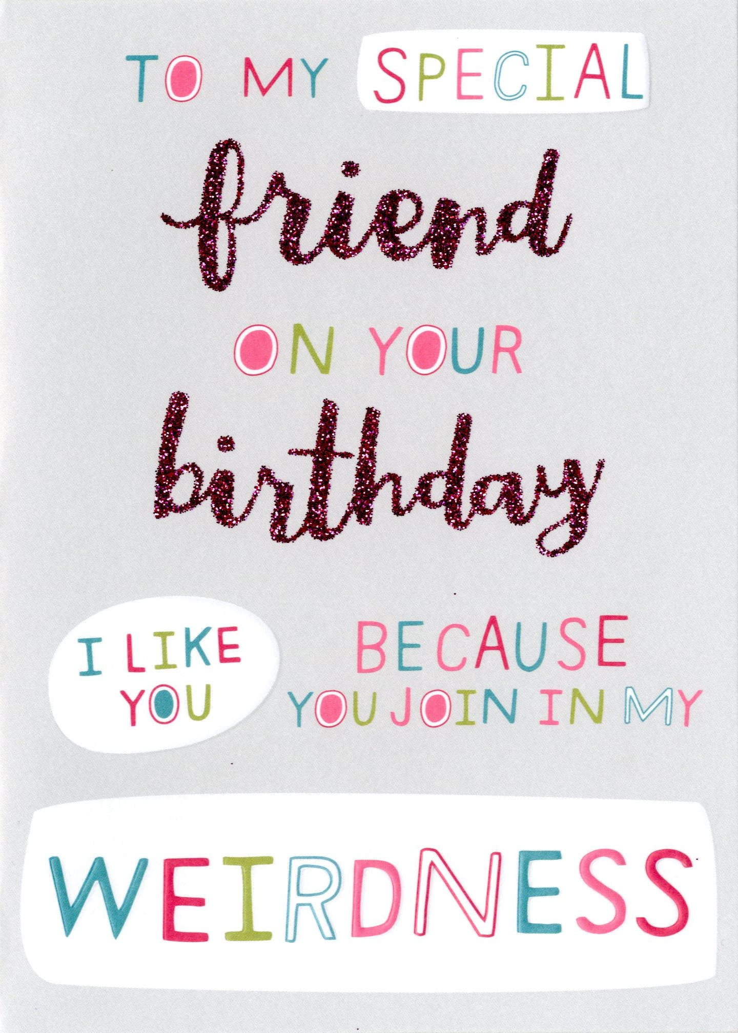 Special Weird Friend Birthday Card | Cards | Love Kates
