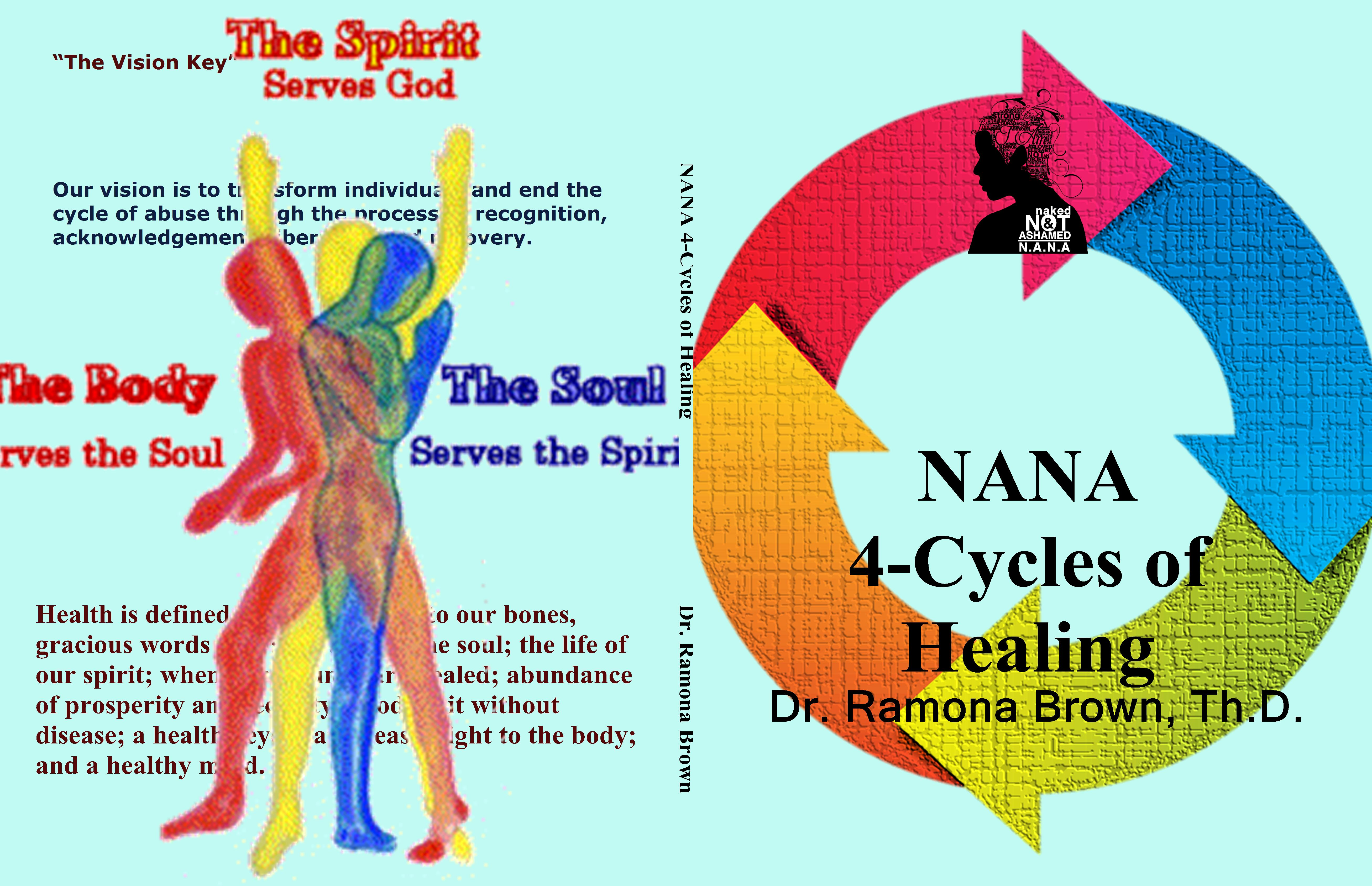 NANA 4-Cycles of Healing by Dr. Ramona Brown, Th.D. : $15.00 ...