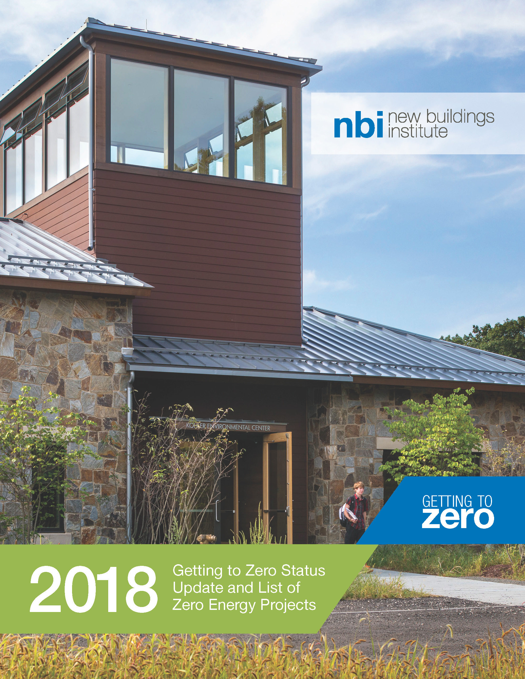 2018 Getting to Zero Status Update and Zero Energy Buildings List ...