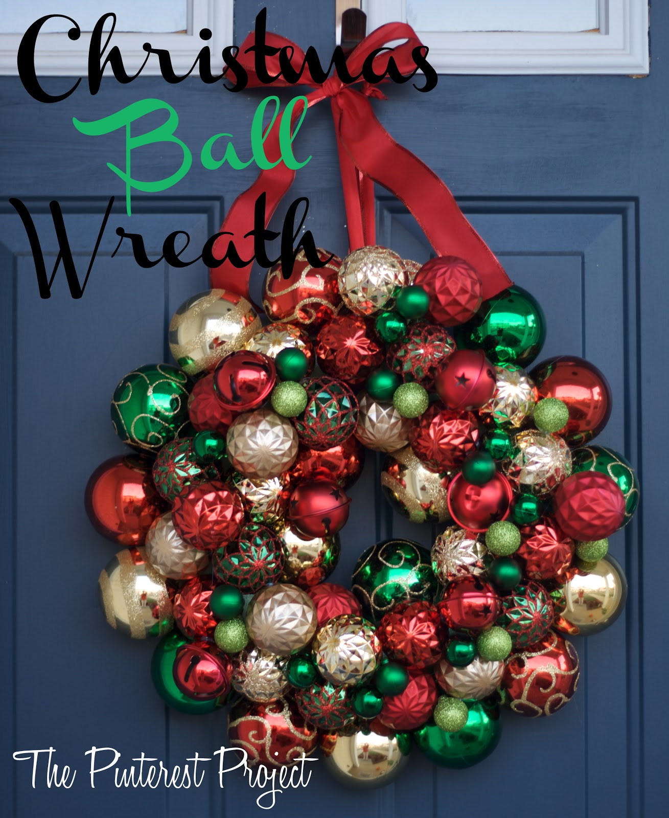 A Christmas-y Christmas Ball Wreath | The Pinterest Project
