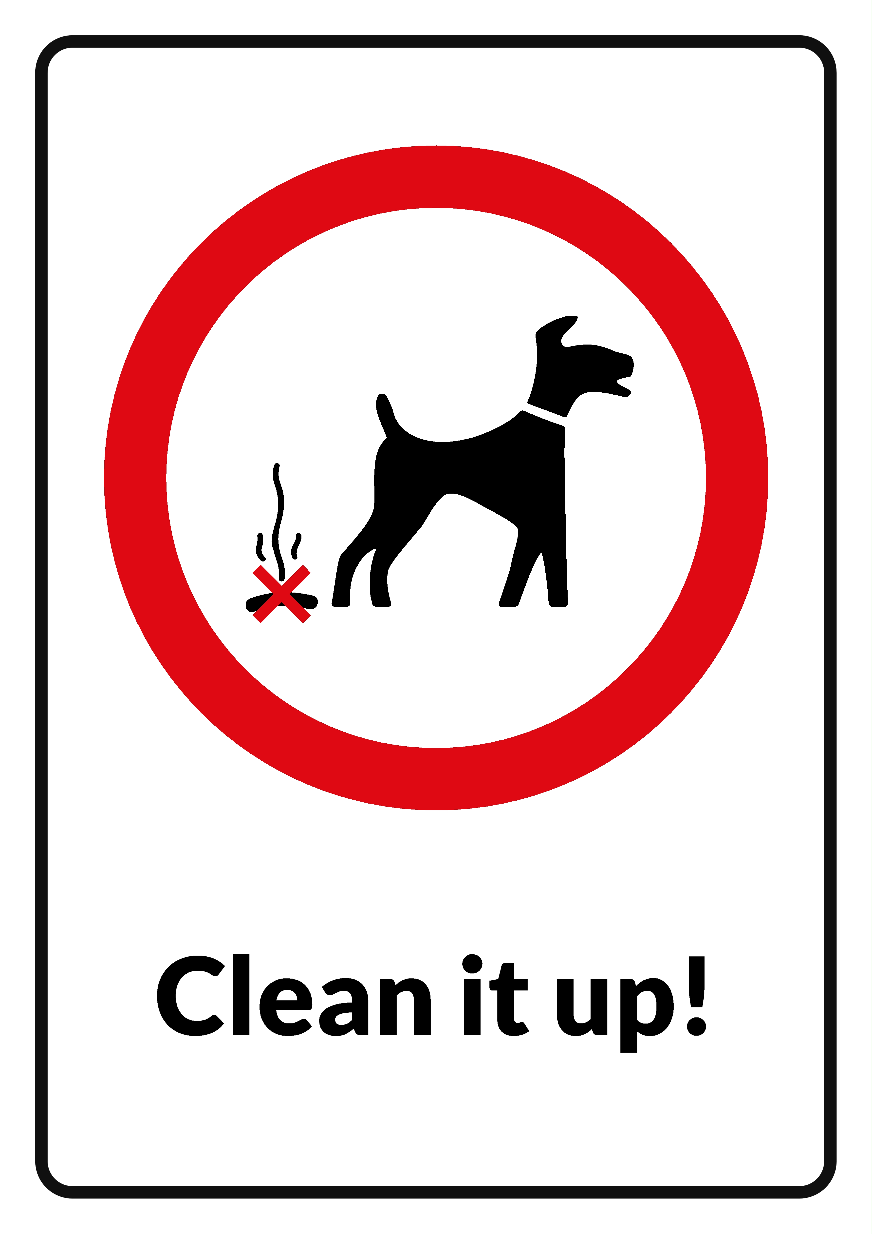 Clean It Up - Sign, Sign, Printable, Poo, Dog, HQ Photo