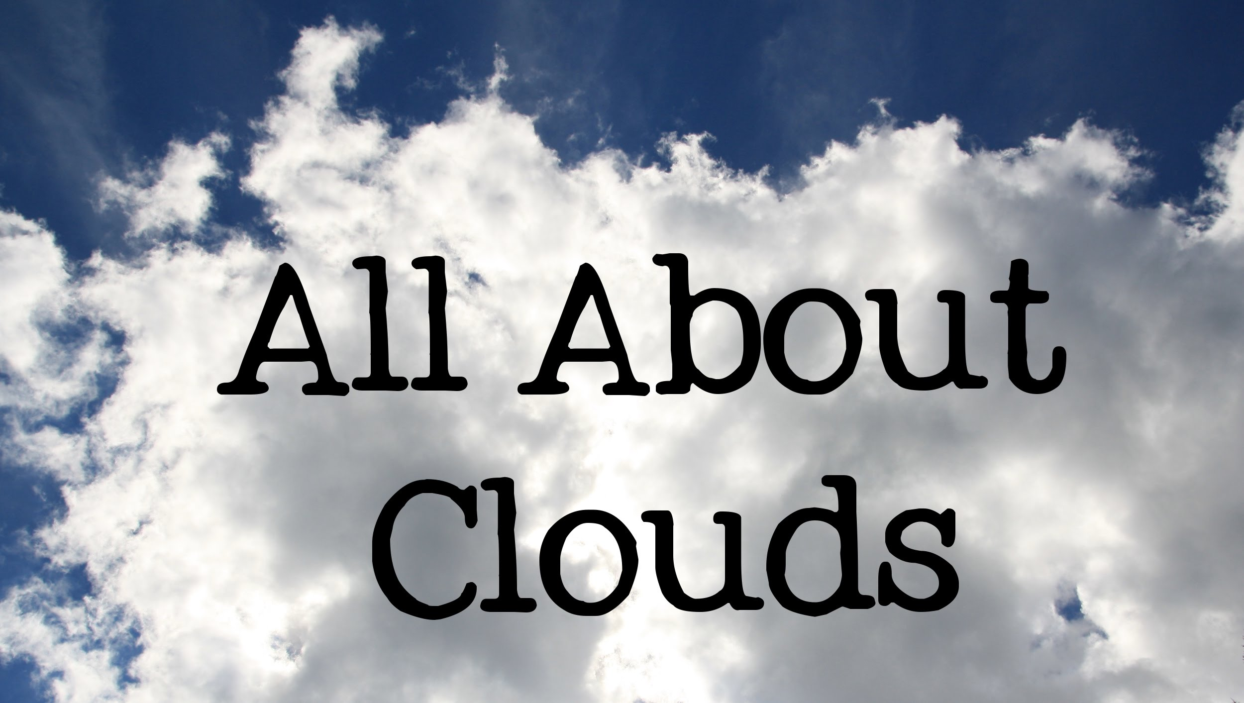 All About Clouds for Kids: Types and Names of Clouds - FreeSchool ...