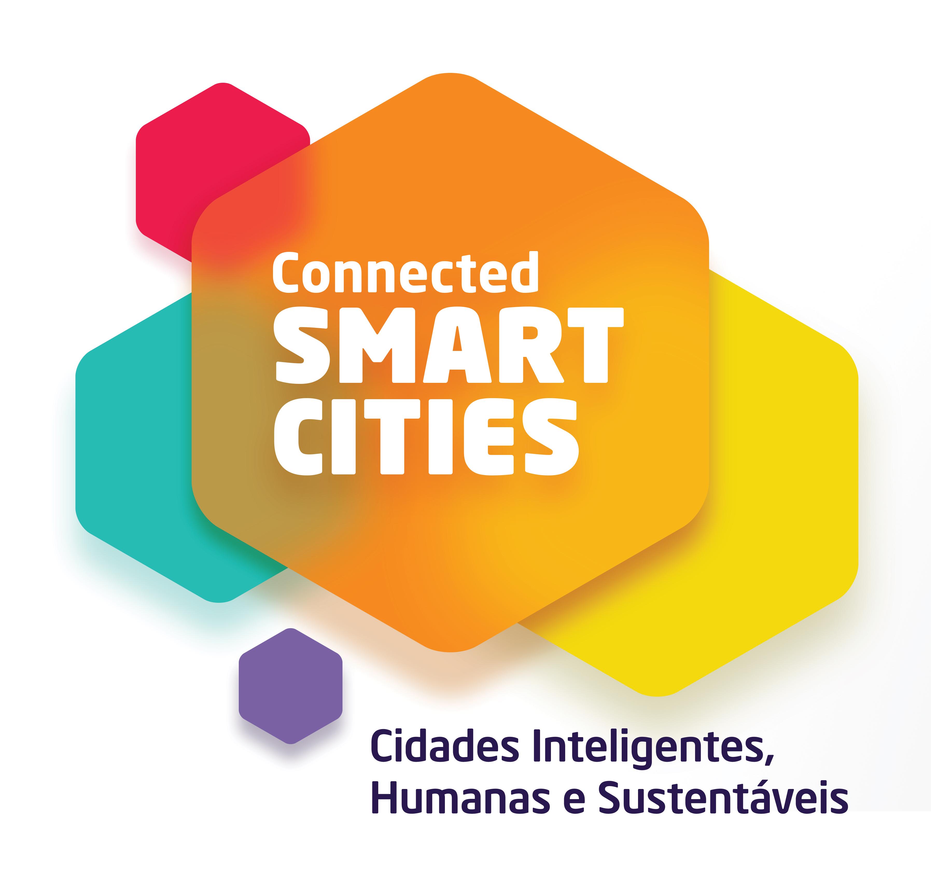 Cidades Inteligentes, Humanas e Sustentáveis - Connected Smart Cities