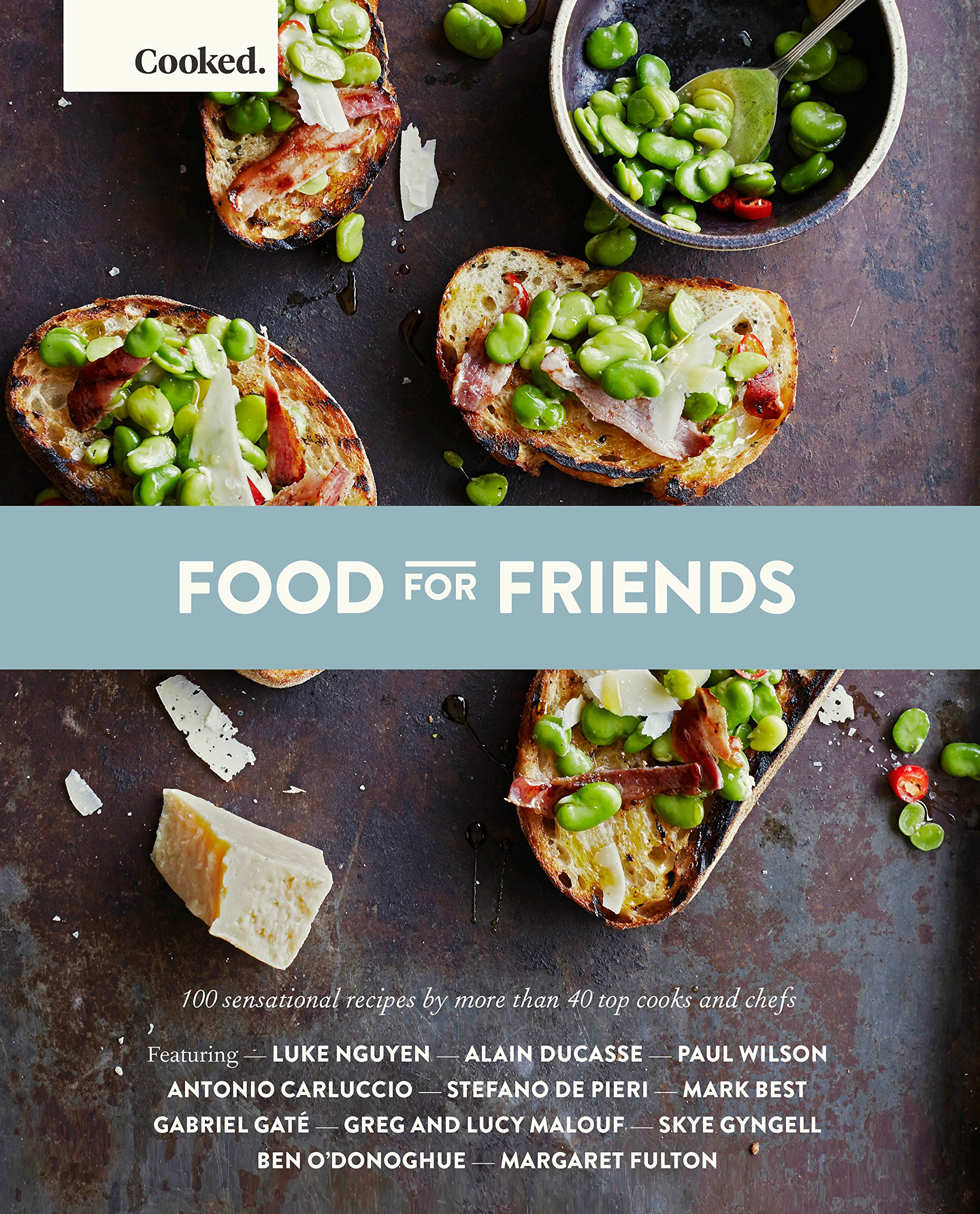 Cooked: Food for Friends: Hardie Grant Books: 9781743791349: Amazon ...