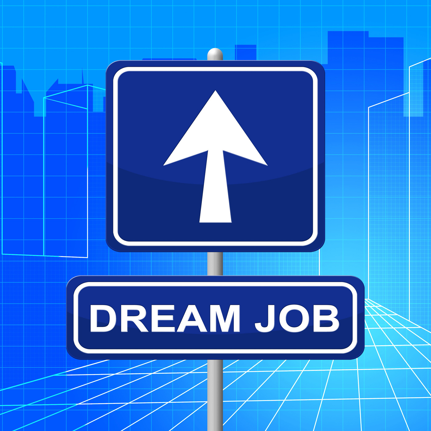Dream Job Means Recruitment Arrow And Display, Advertisement, Plans, Jobs, Message, HQ Photo