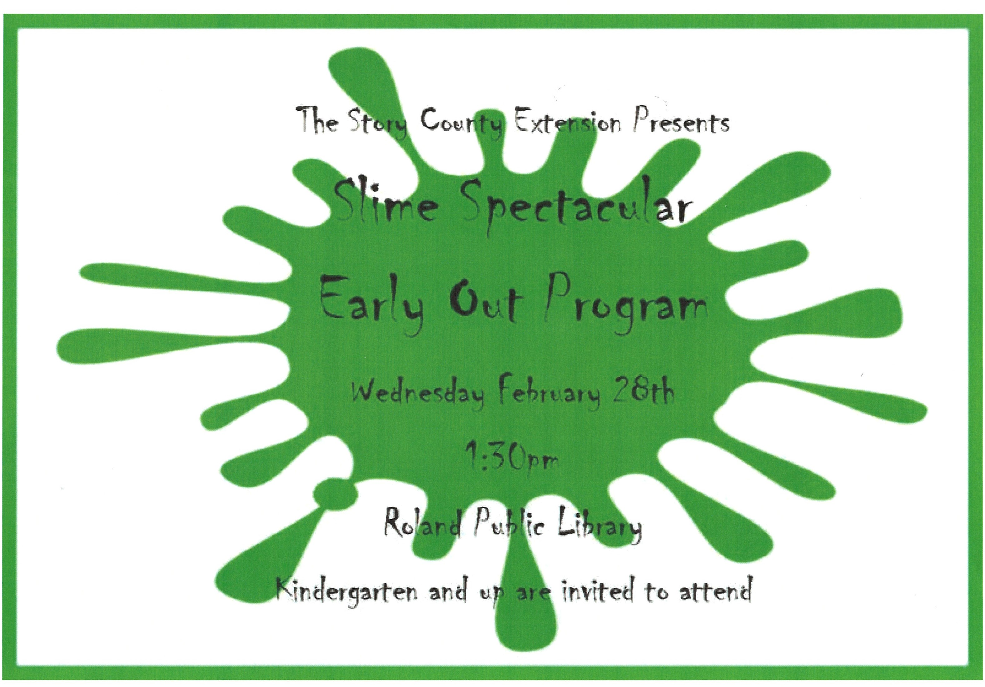 Early-out Slime Program