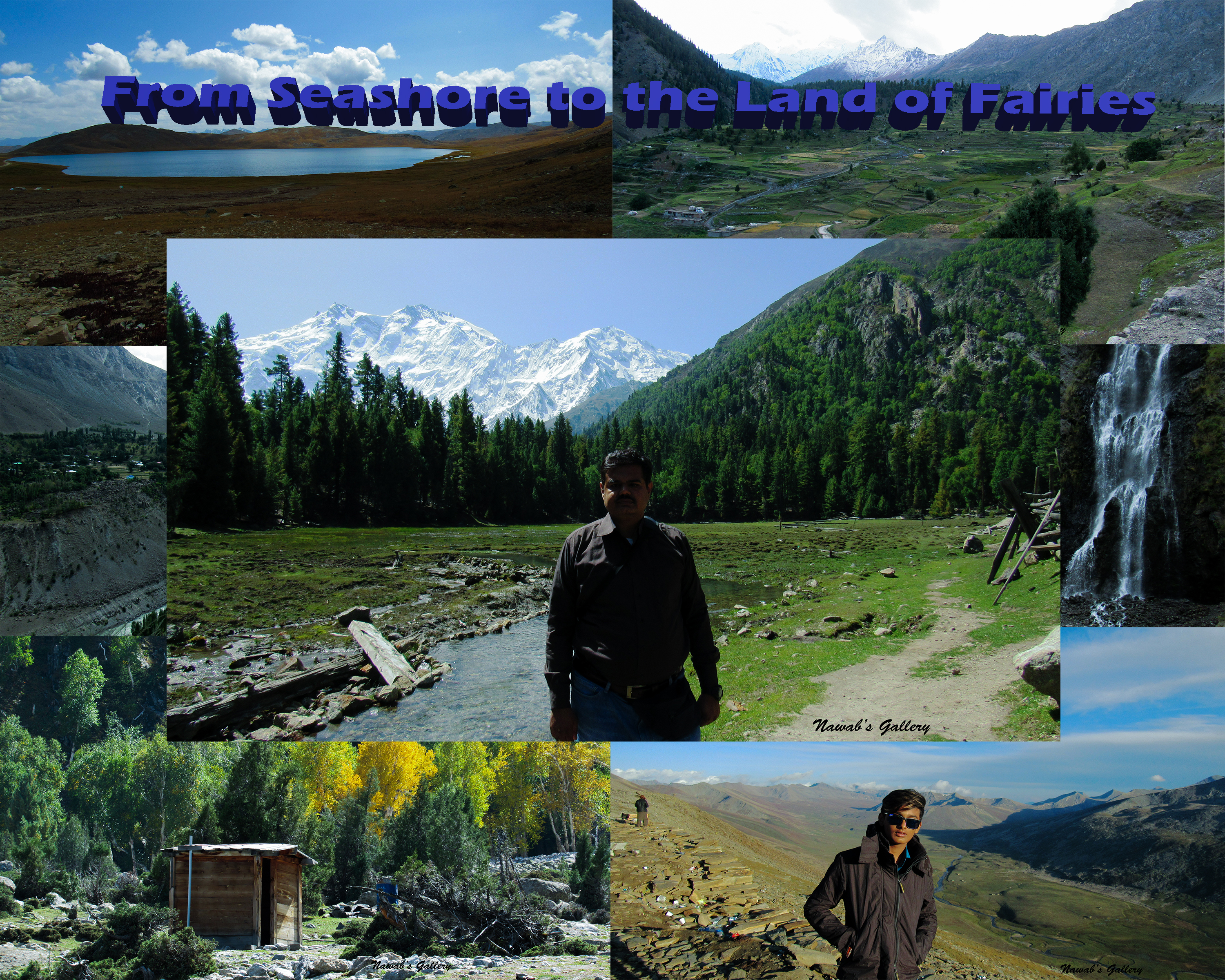 From Seashore to the Land of Fairies (Karachi to Fairy Meadows with ...