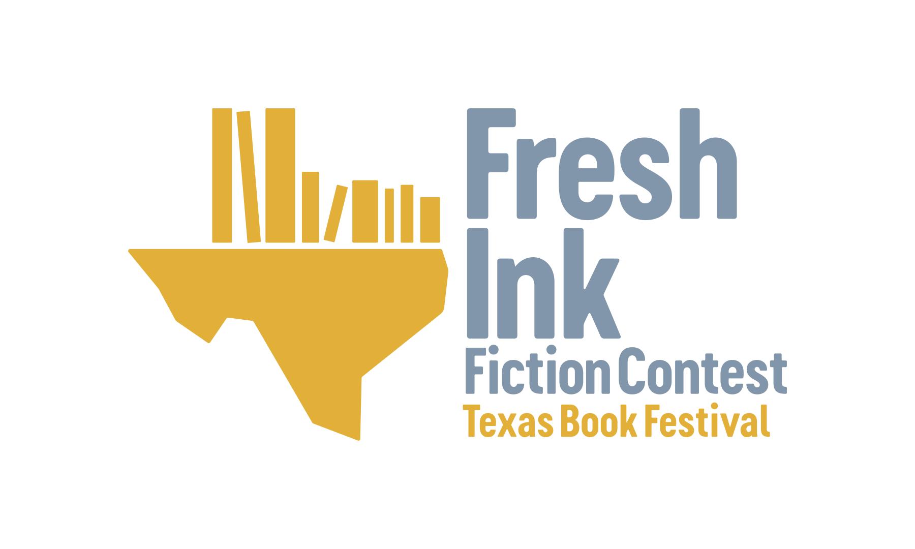 Annual Fresh Ink Fiction Contest - Texas Book Festival