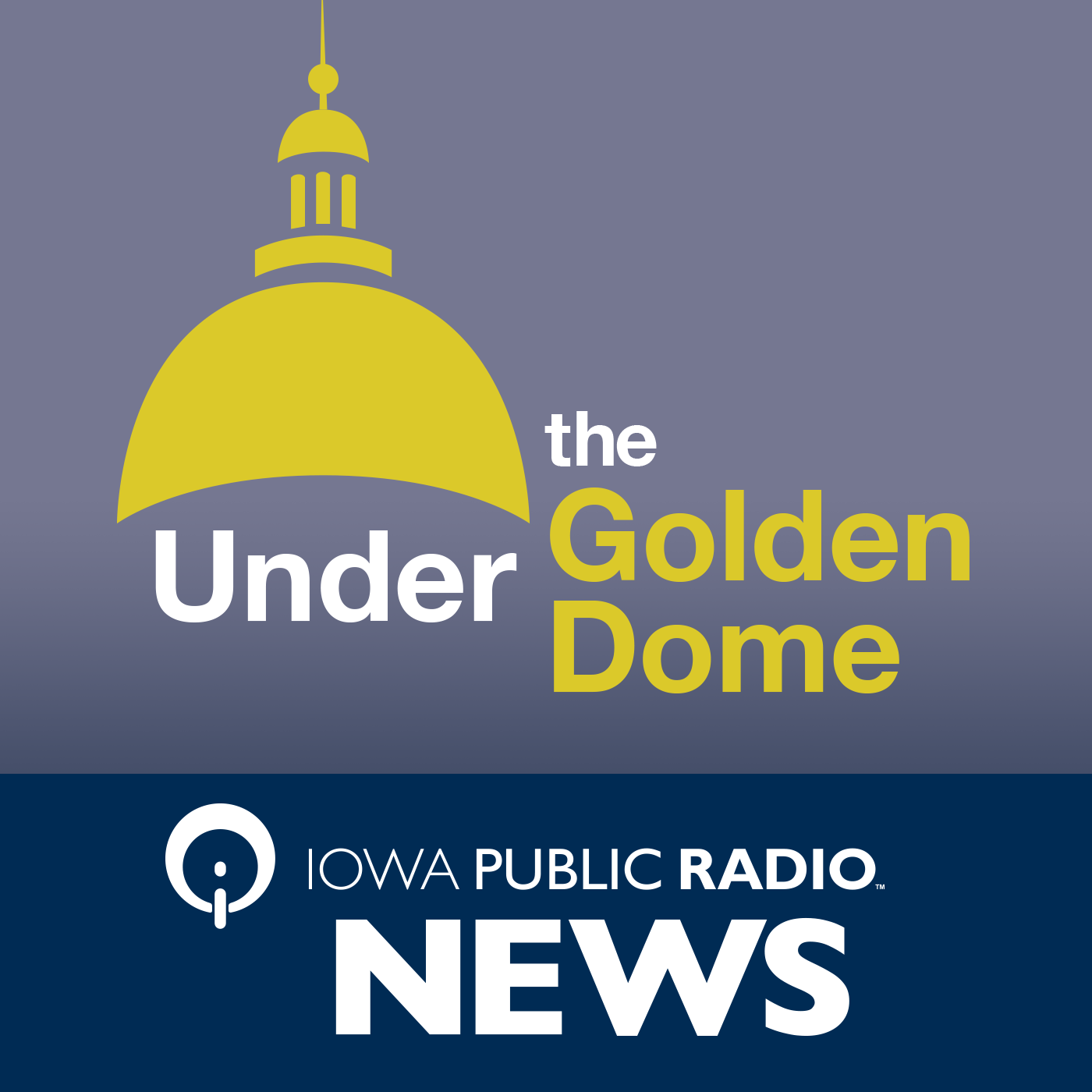 Under the Golden Dome | Iowa Public Radio