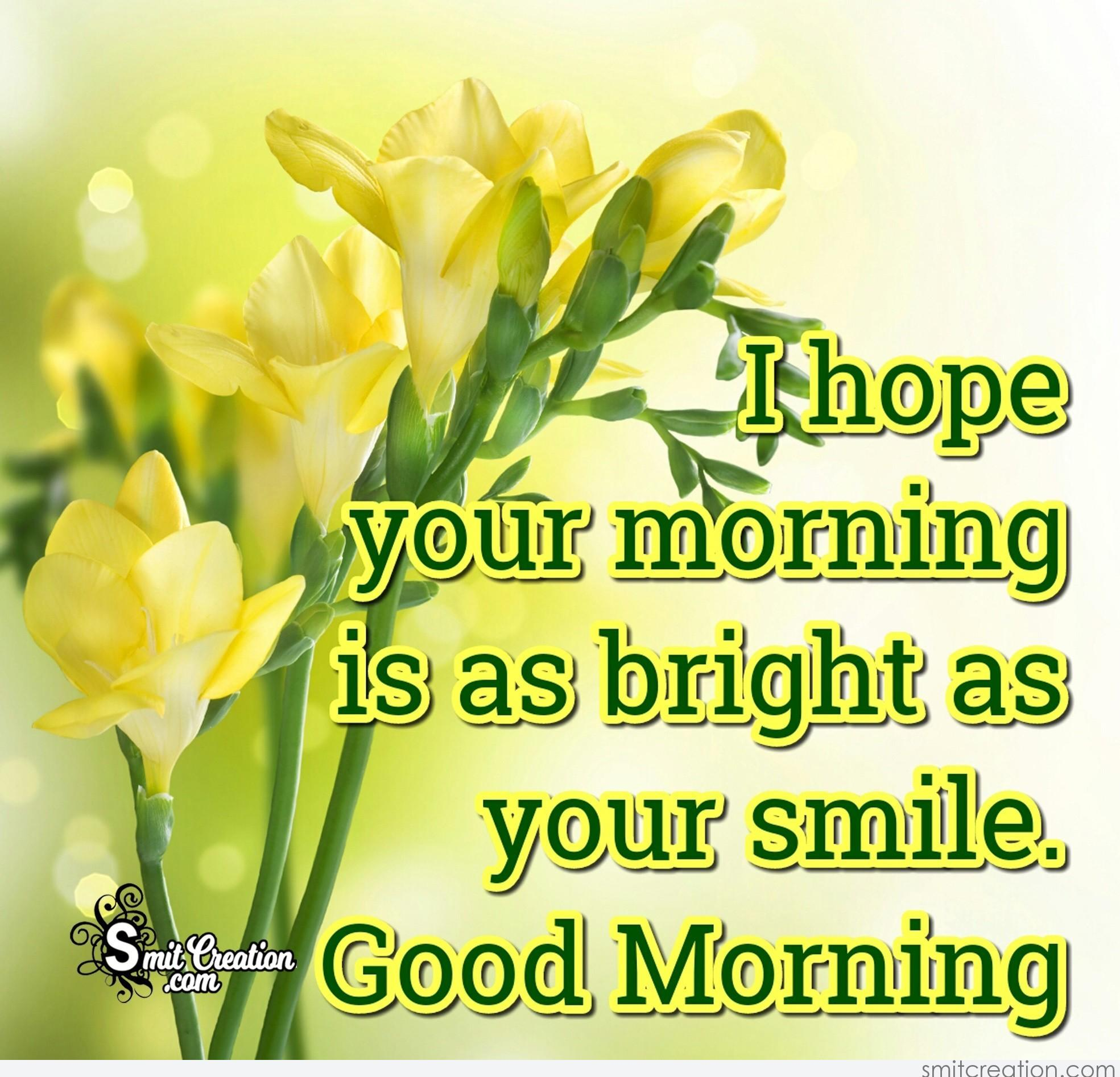Good Morning Smile Pictures and Graphics - SmitCreation.com