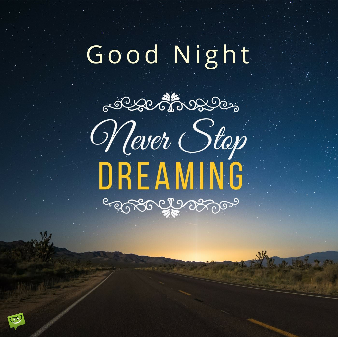 Never Stop Dreaming | Good Night Messages for Friends