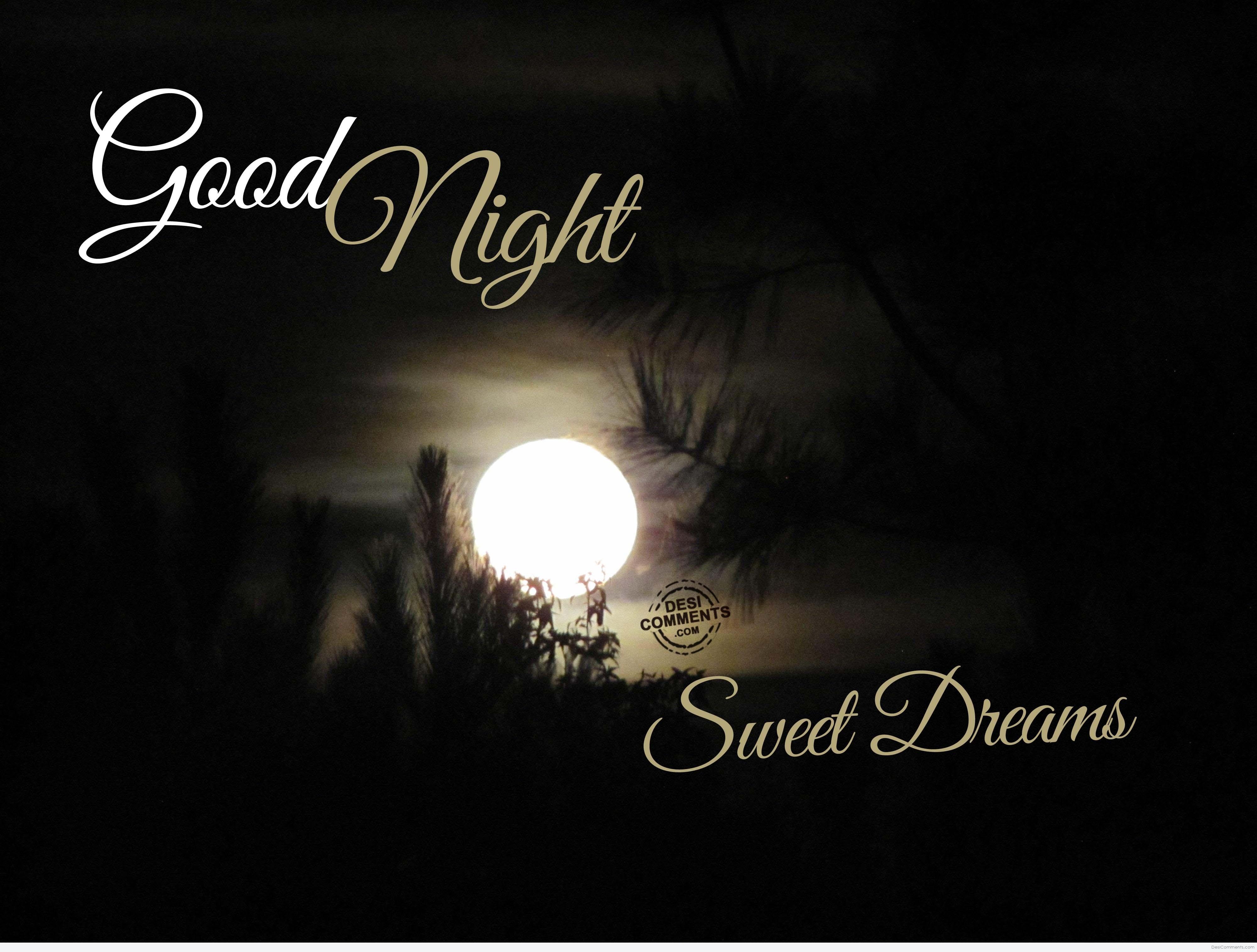 Good Night, Sweet Dreams - DesiComments.com