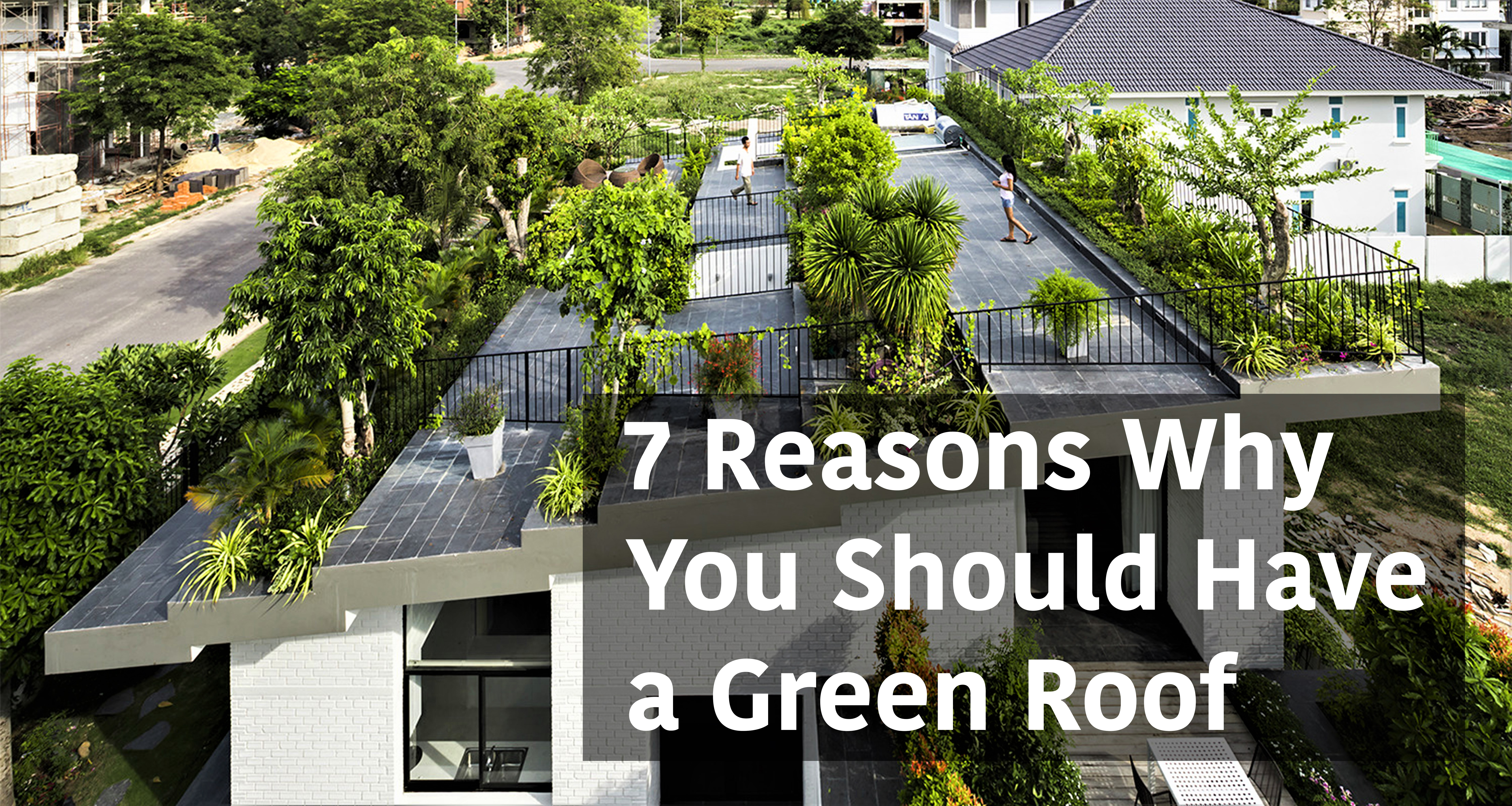 7 Reasons Why You Should Have a Green Roof - Arch2O.com