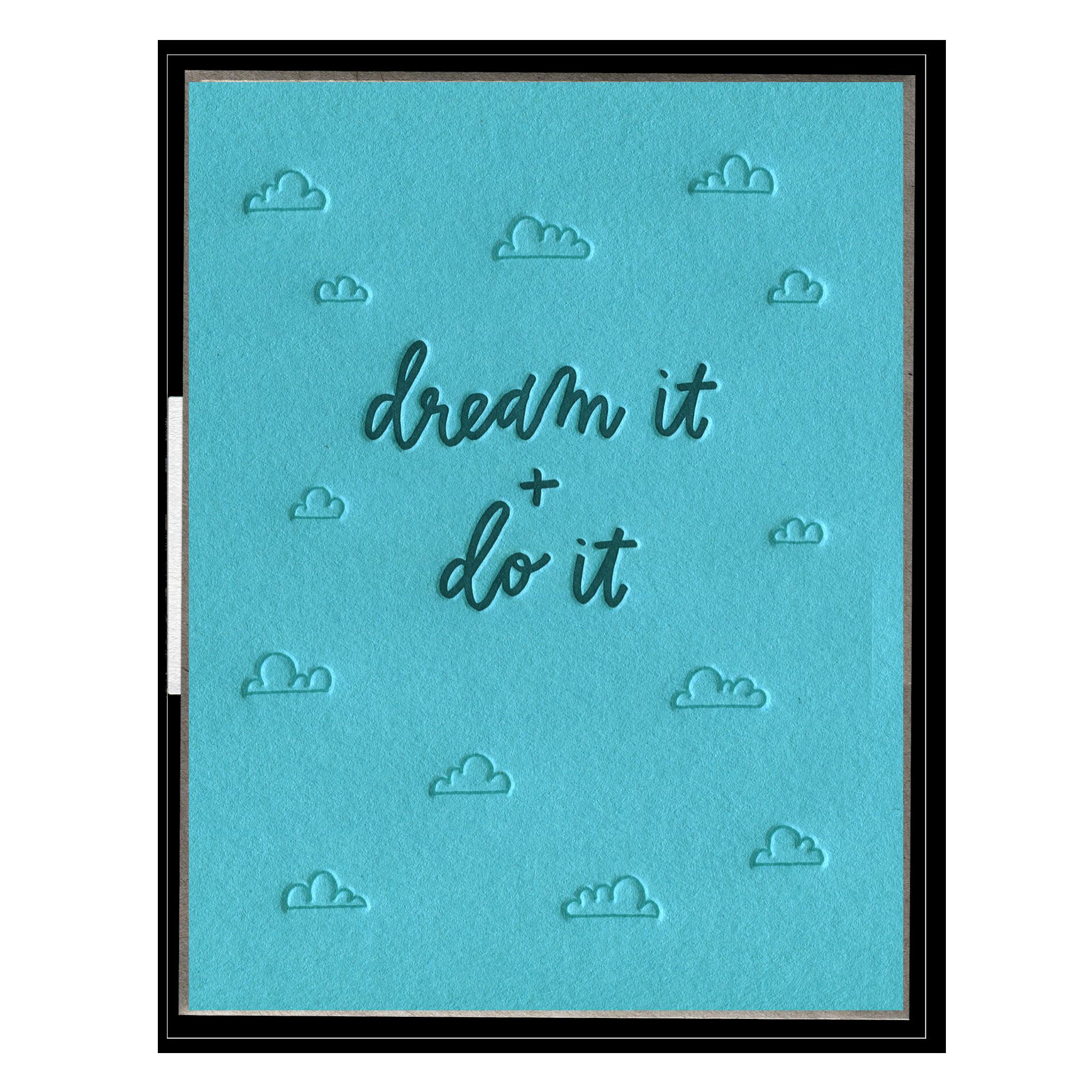 Dream It + Do It - Encouragement