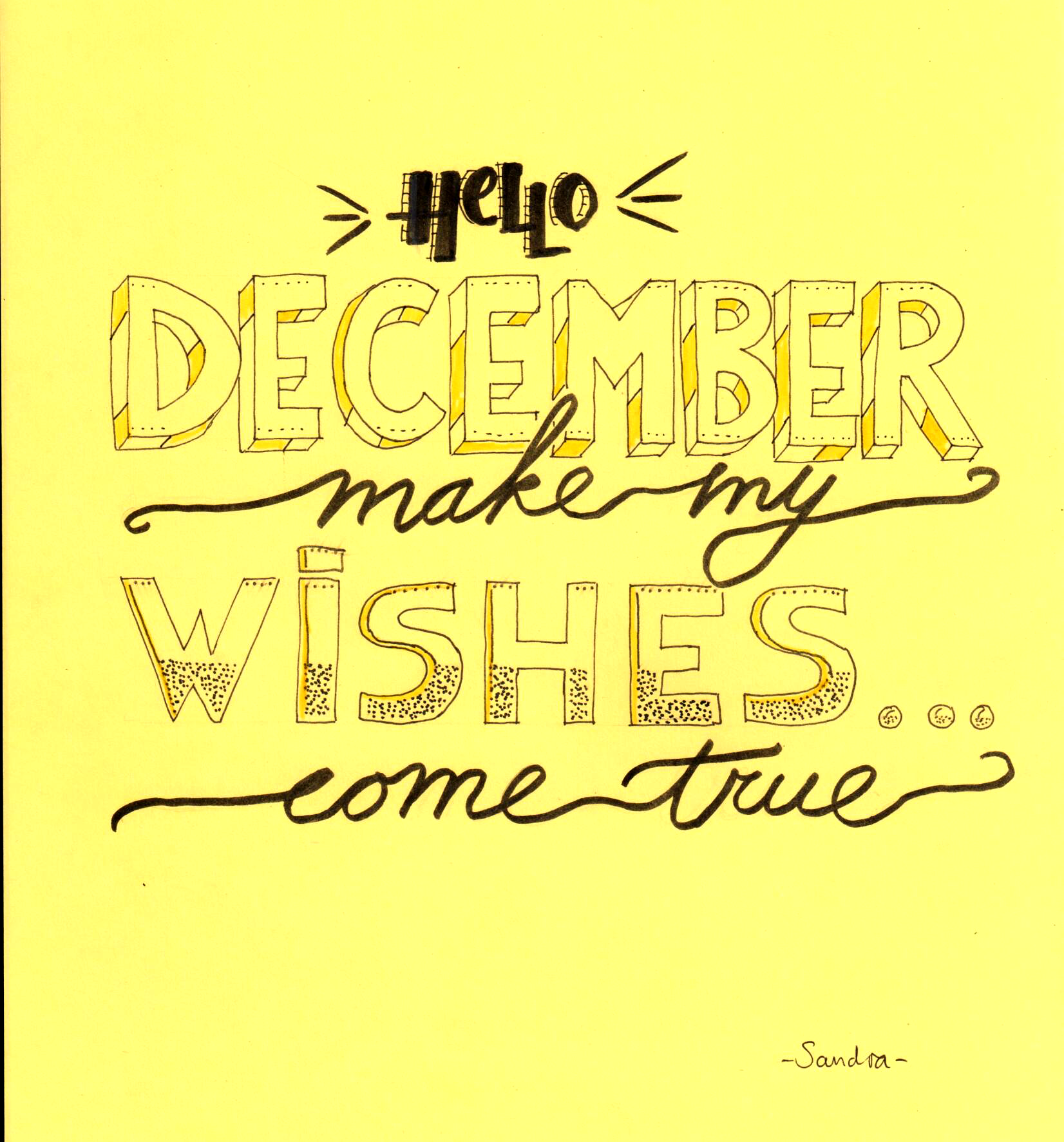 Hello December, make my wishes come true - #dutchlettering ...