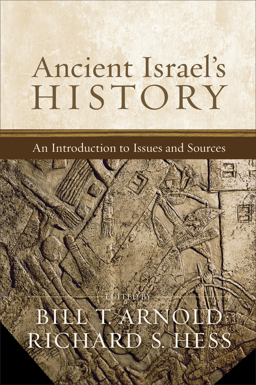 Ancient Israel's History | Baker Publishing Group