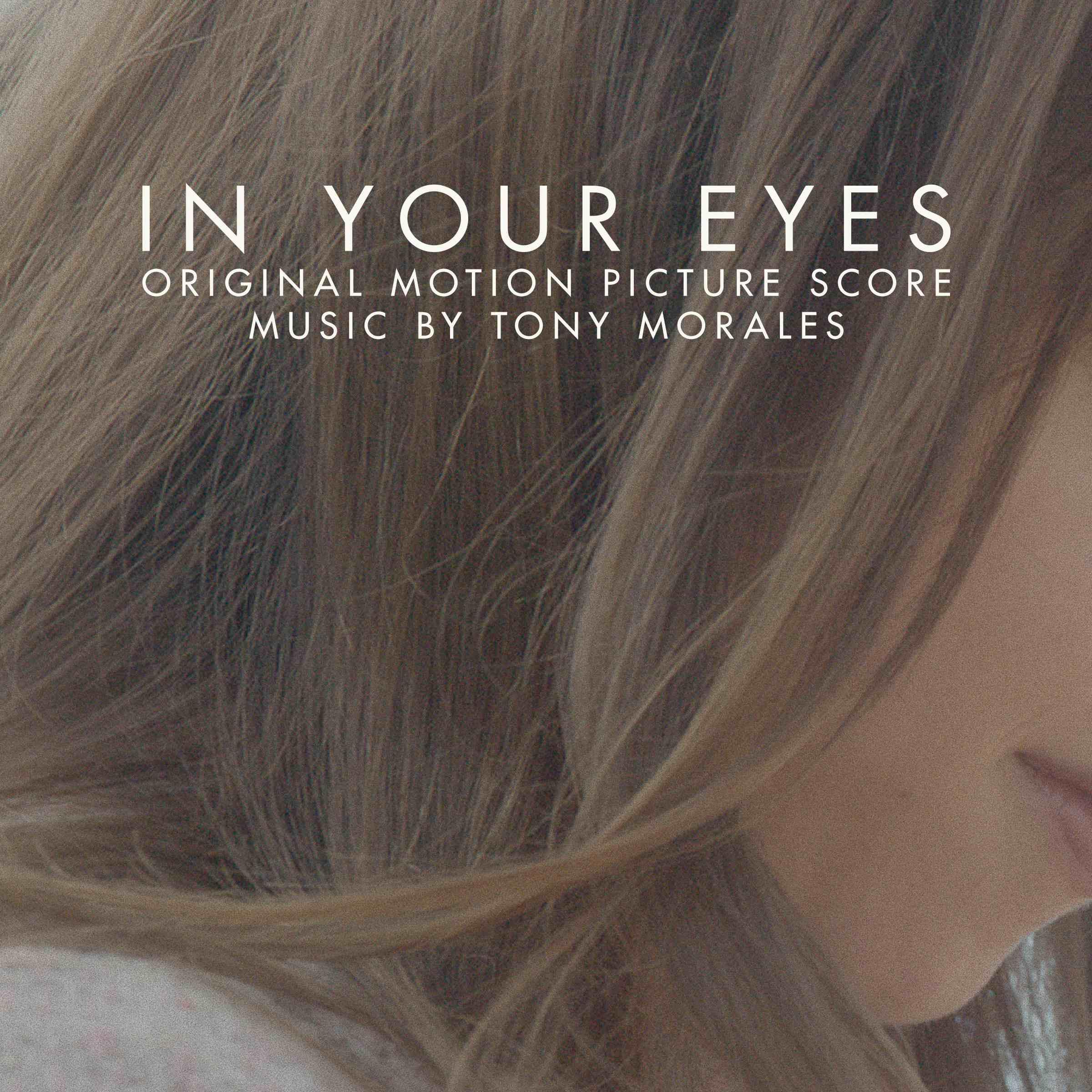In Your Eyes' Score Album Details | Film Music Reporter