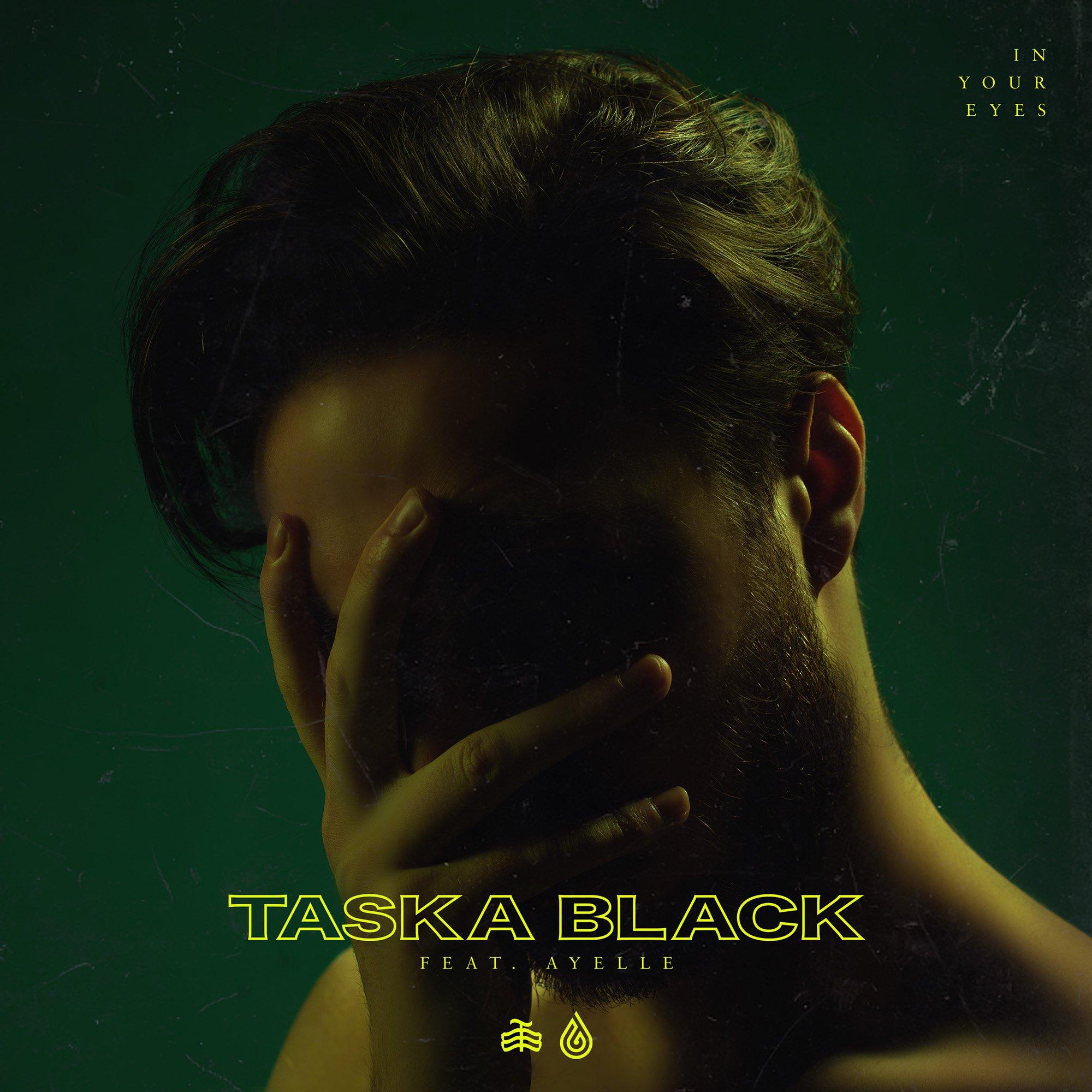 Taska Black - In Your Eyes | Your EDM