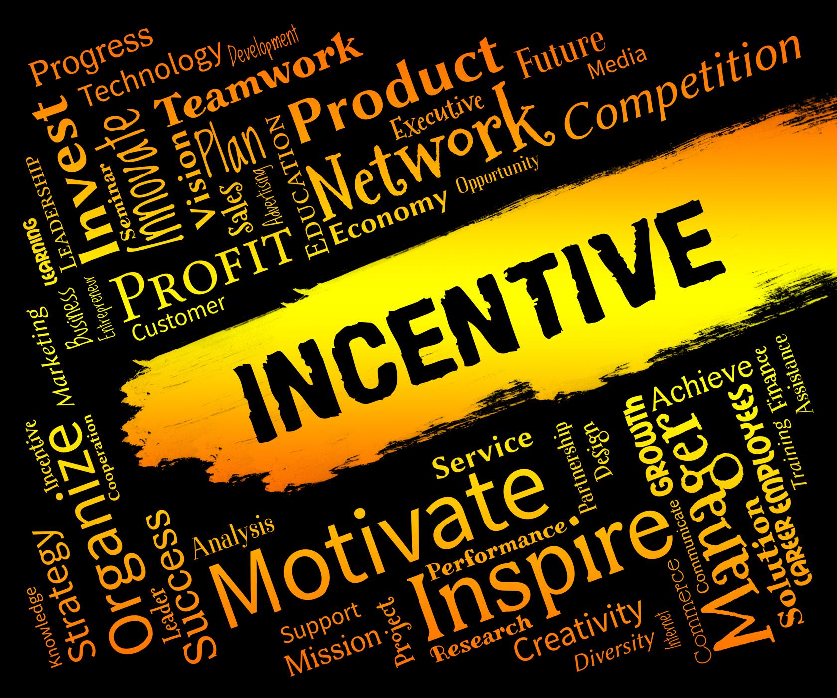 Incentive words means bonus rewards and bonus photo