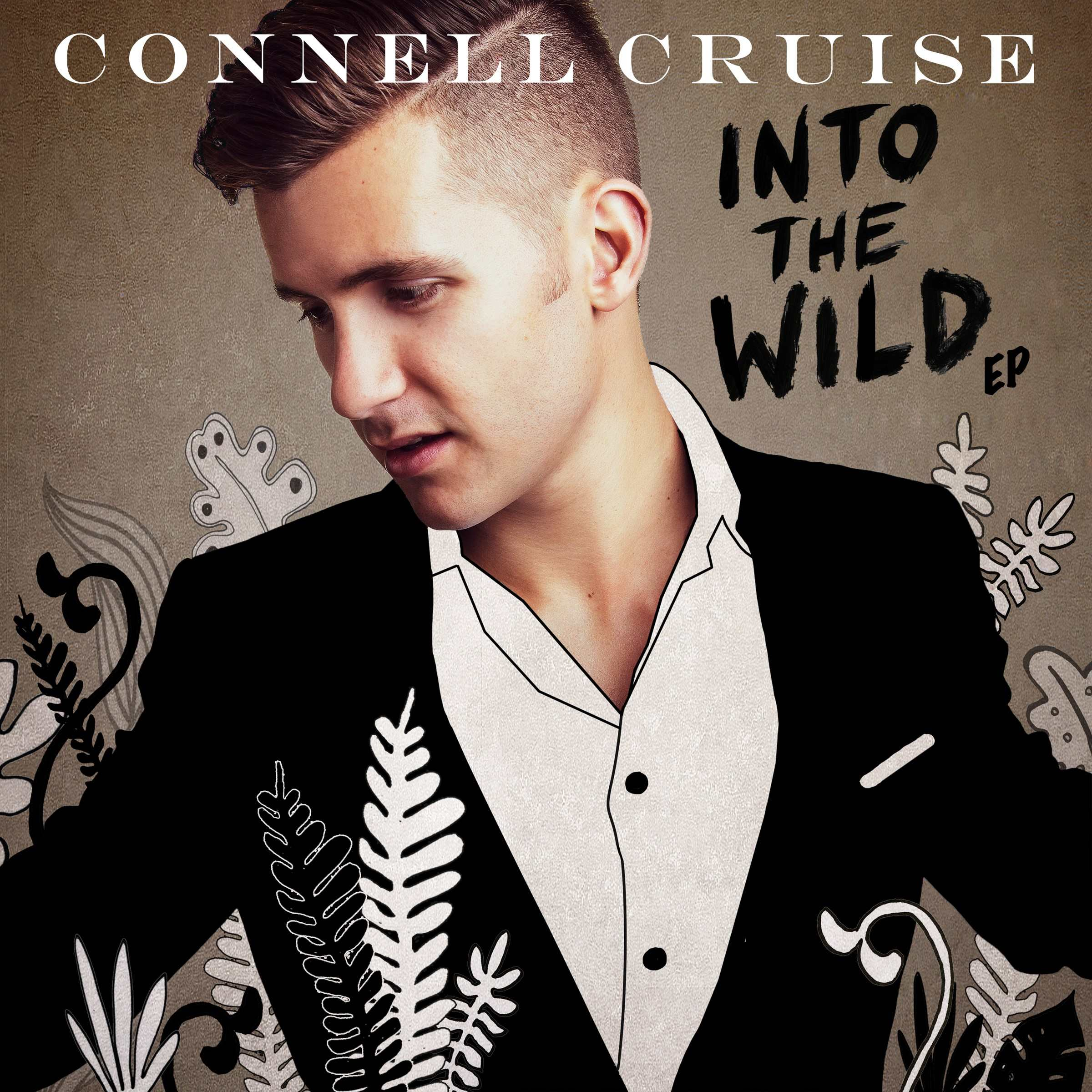 CONNELL CRUISE Releases INTO THE WILD EP NEW VIDEO and SINGLE ...