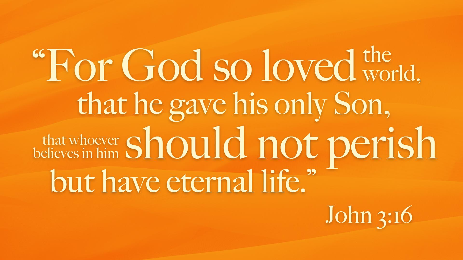 John 3:16 and God - Church of Christ Articles