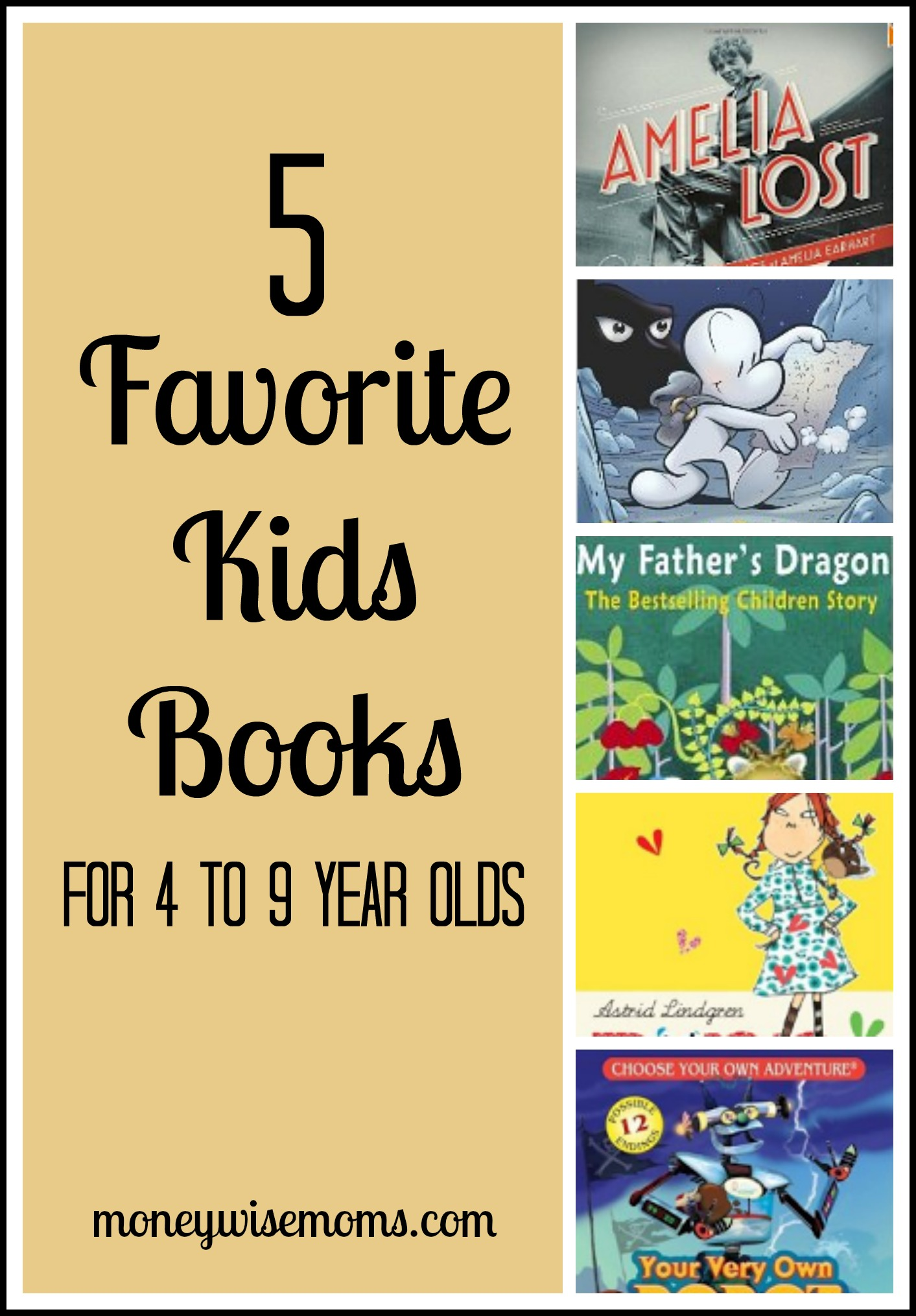 5 Favorite Kids Books for 4-9 year olds - Moneywise Moms