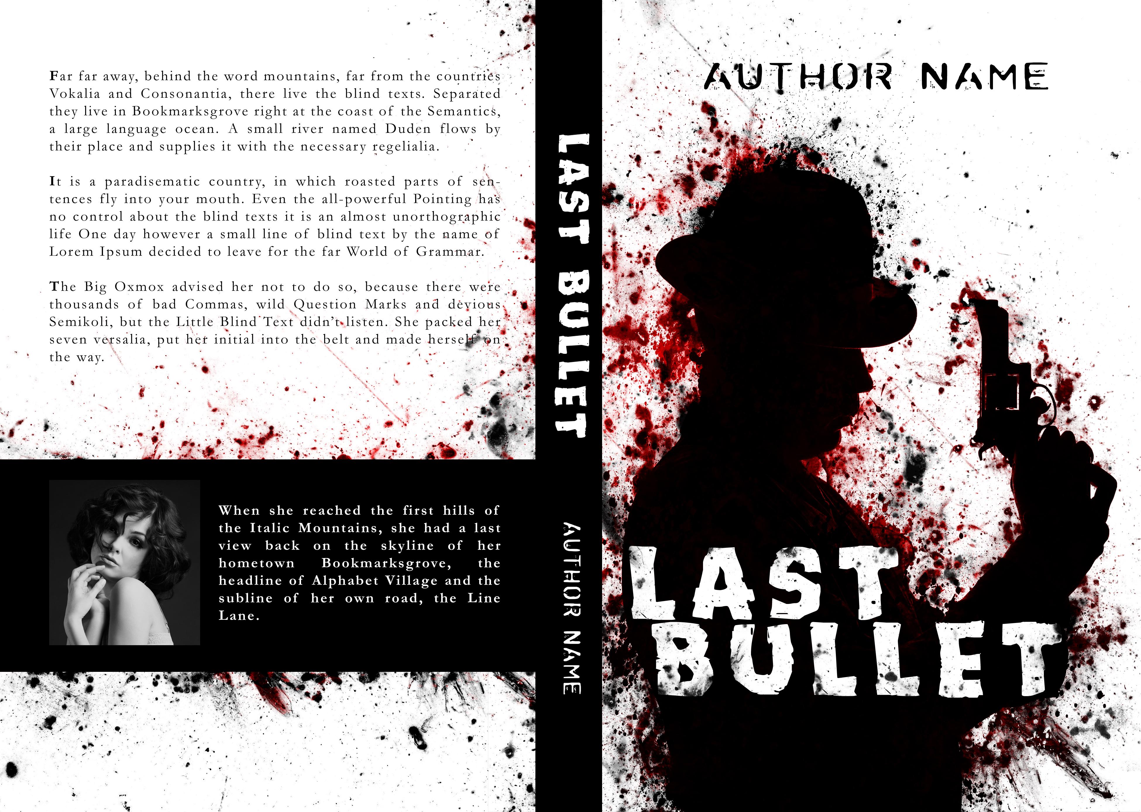 Last Bullet- Print & Ebook Book Cover – Drop Dead Designs