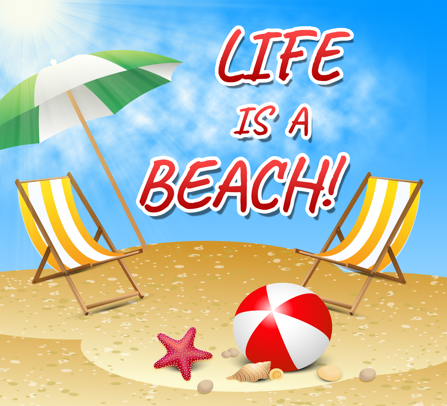 Life a beach indicates summer time and sunny photo
