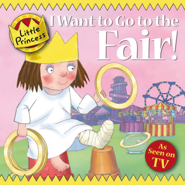 I Want to Go to the Fair! (Little Princess): Amazon.co.uk: Tony Ross ...