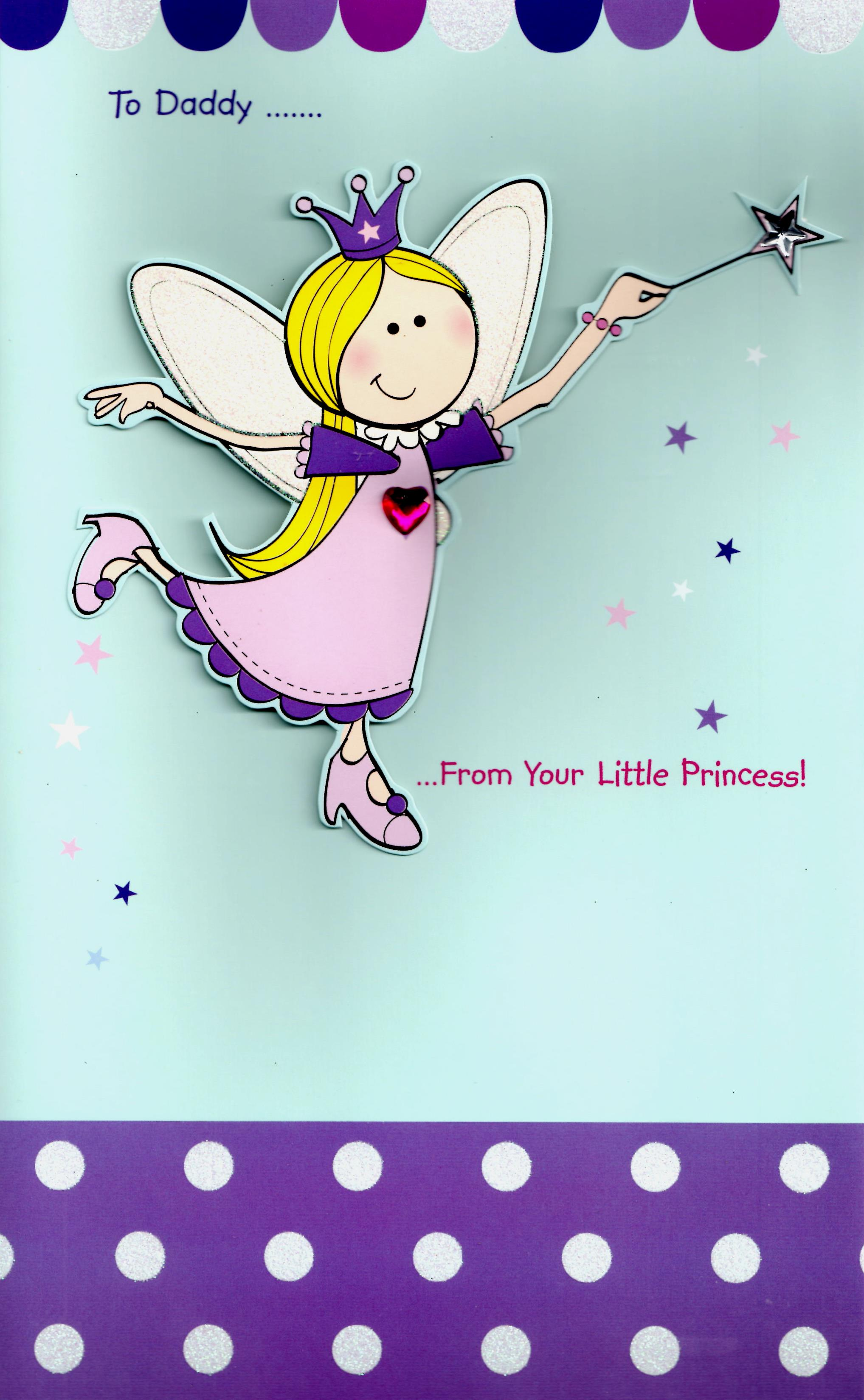 Large To Daddy From Little Princess Father's Day Card | Cards | Love ...
