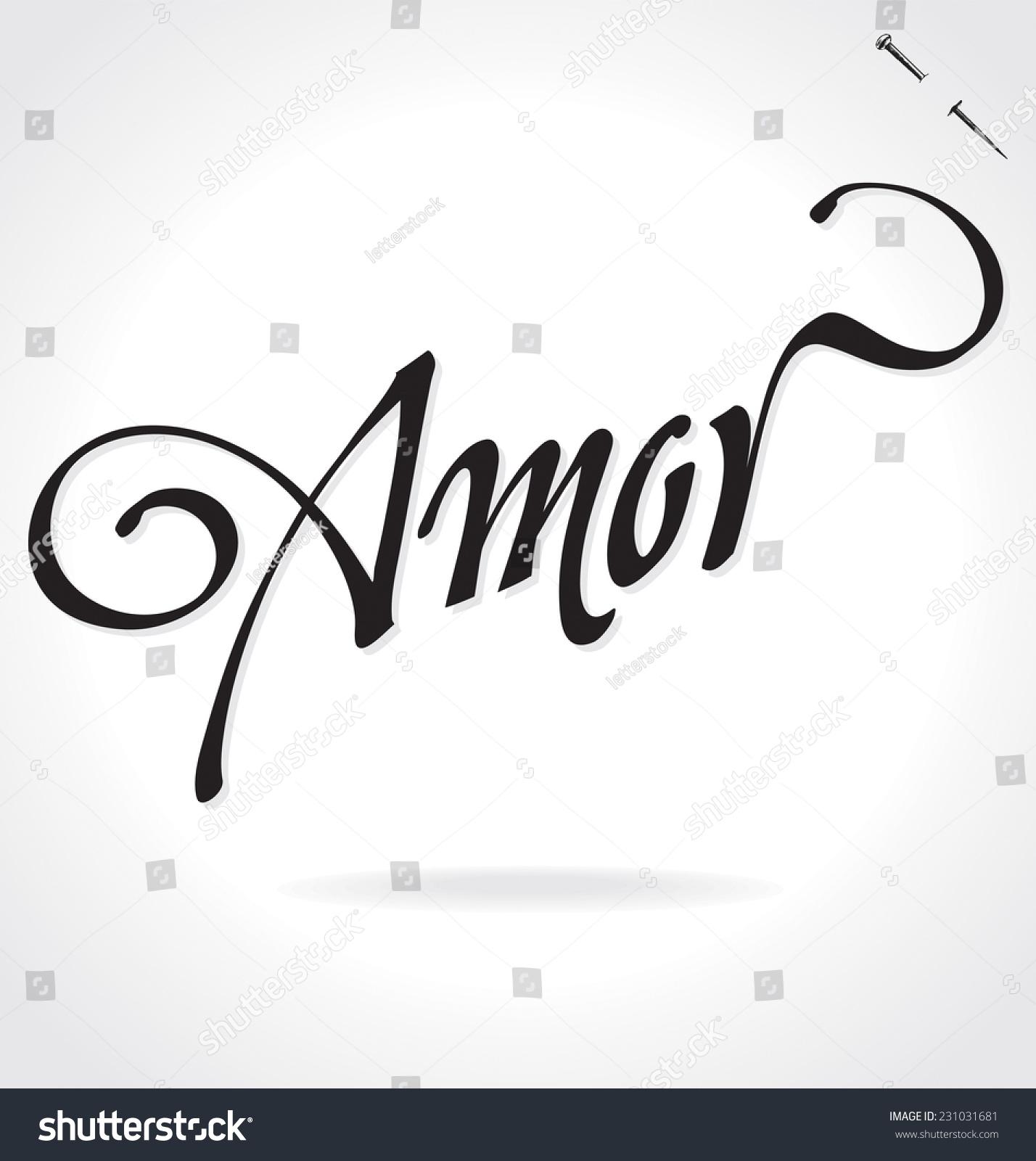 Amor Love Spanish Original Custom Hand Stock Vector HD (Royalty Free ...
