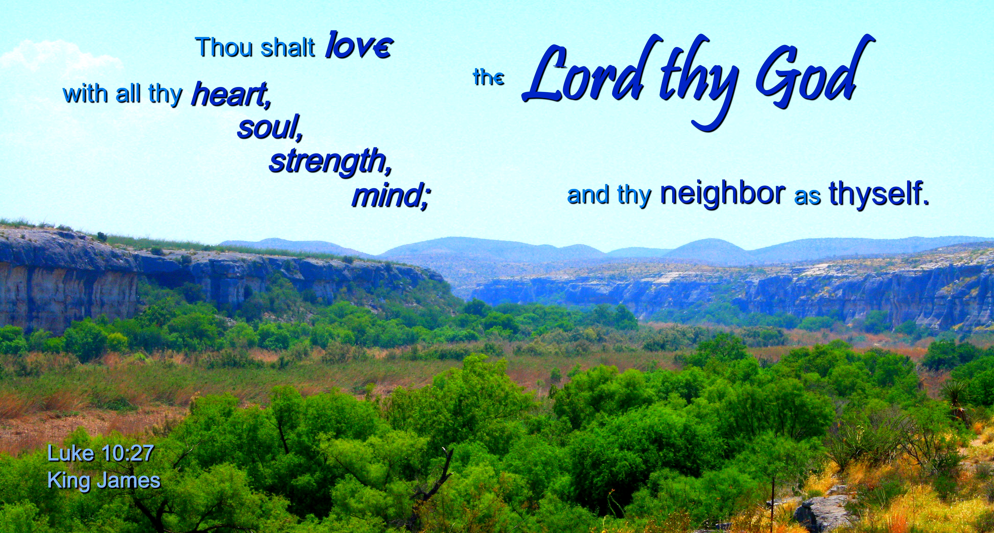 Love the lord with heart, soul, strength photo