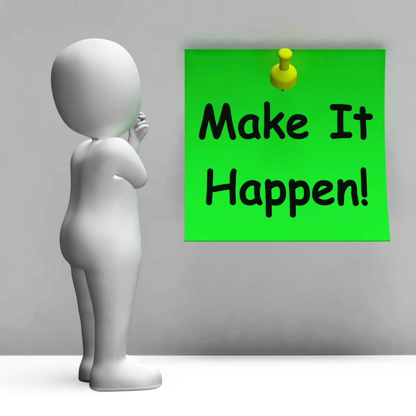 Make it happen note means take action photo