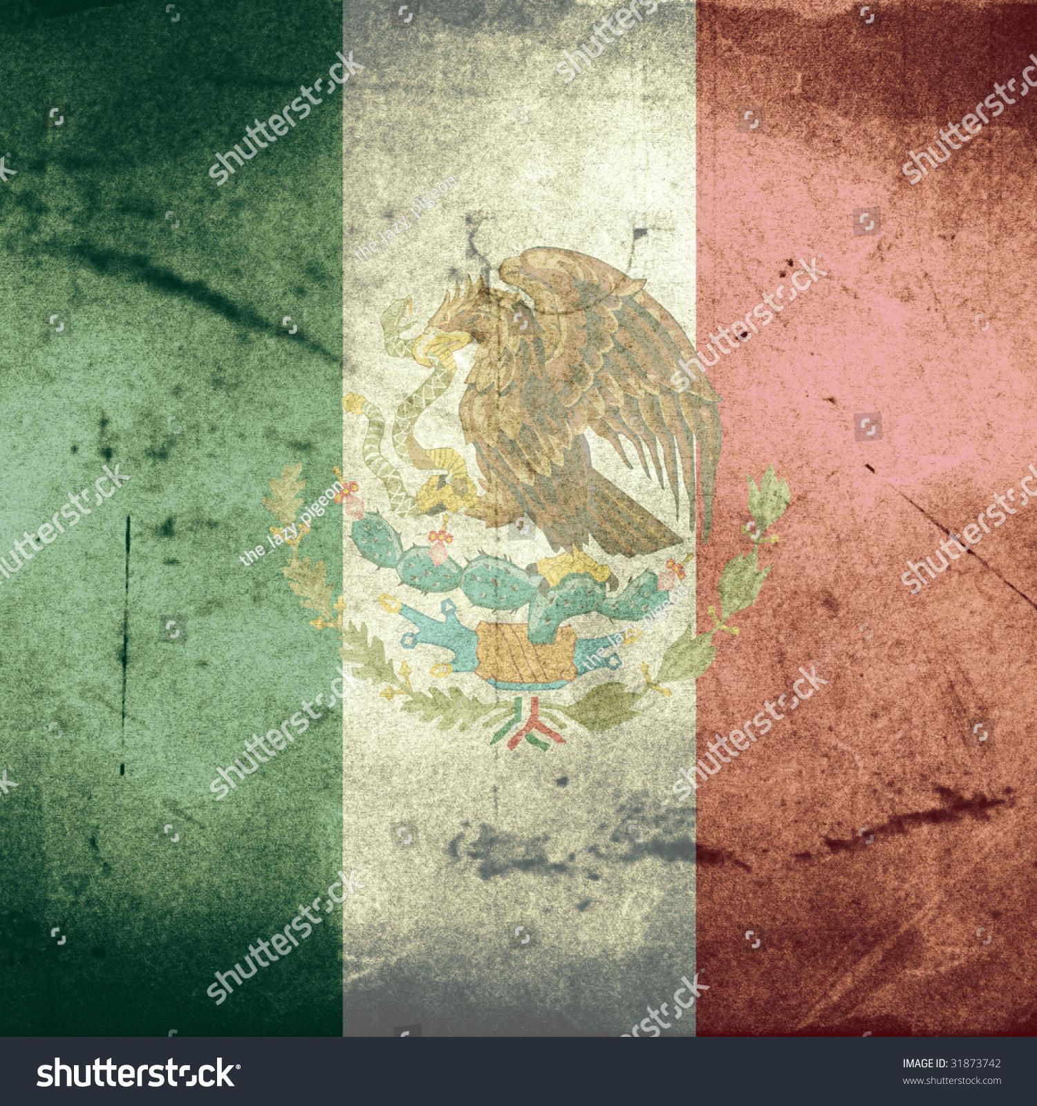 Grunge Flag Mexico Stock Illustration 31873742 - Shutterstock