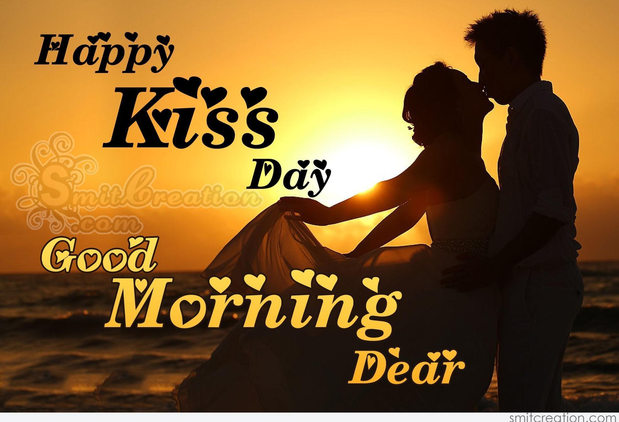 Good Morning Dear Happy Kiss Day - SmitCreation.com
