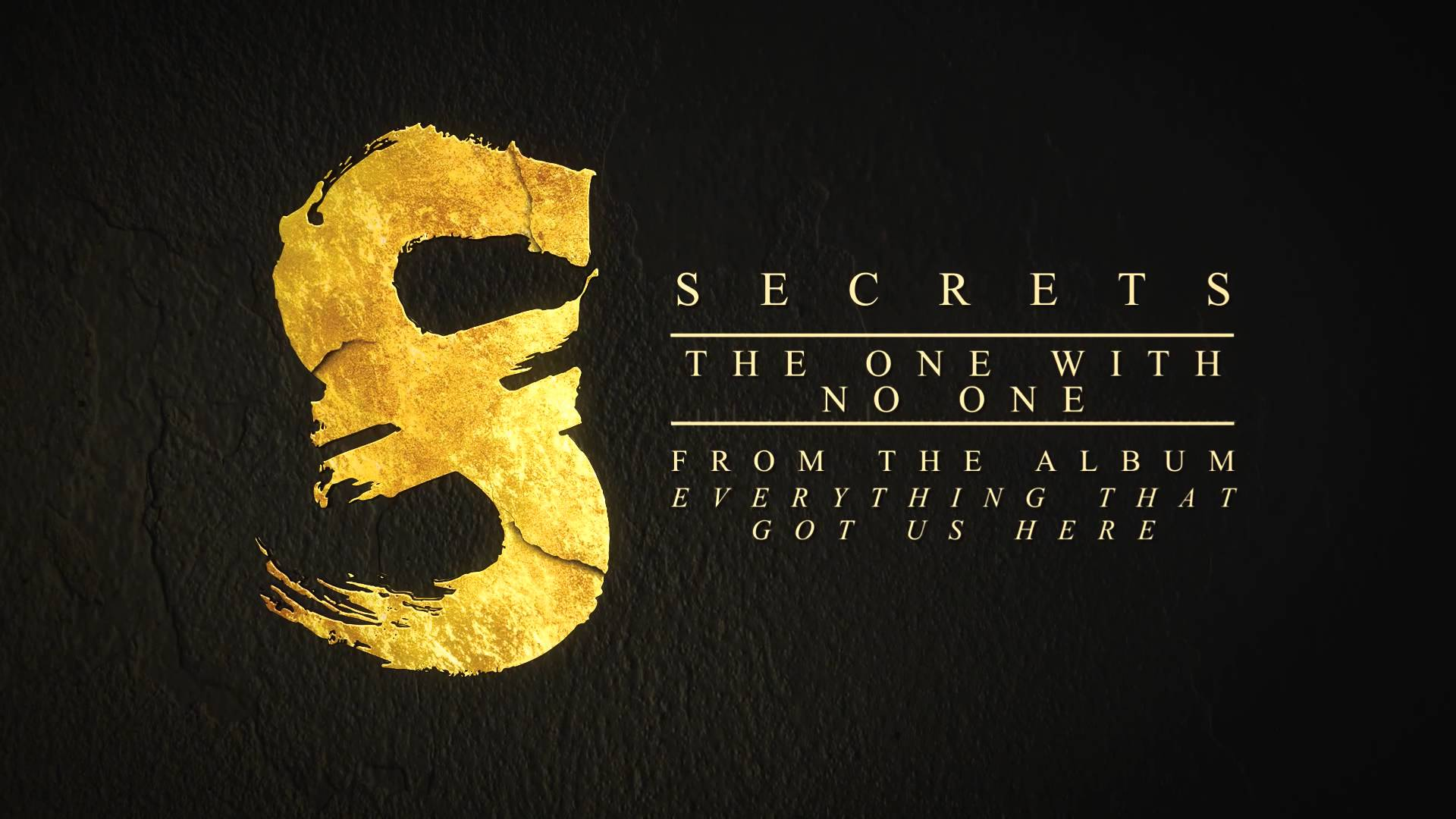 SECRETS - The One With No One - YouTube