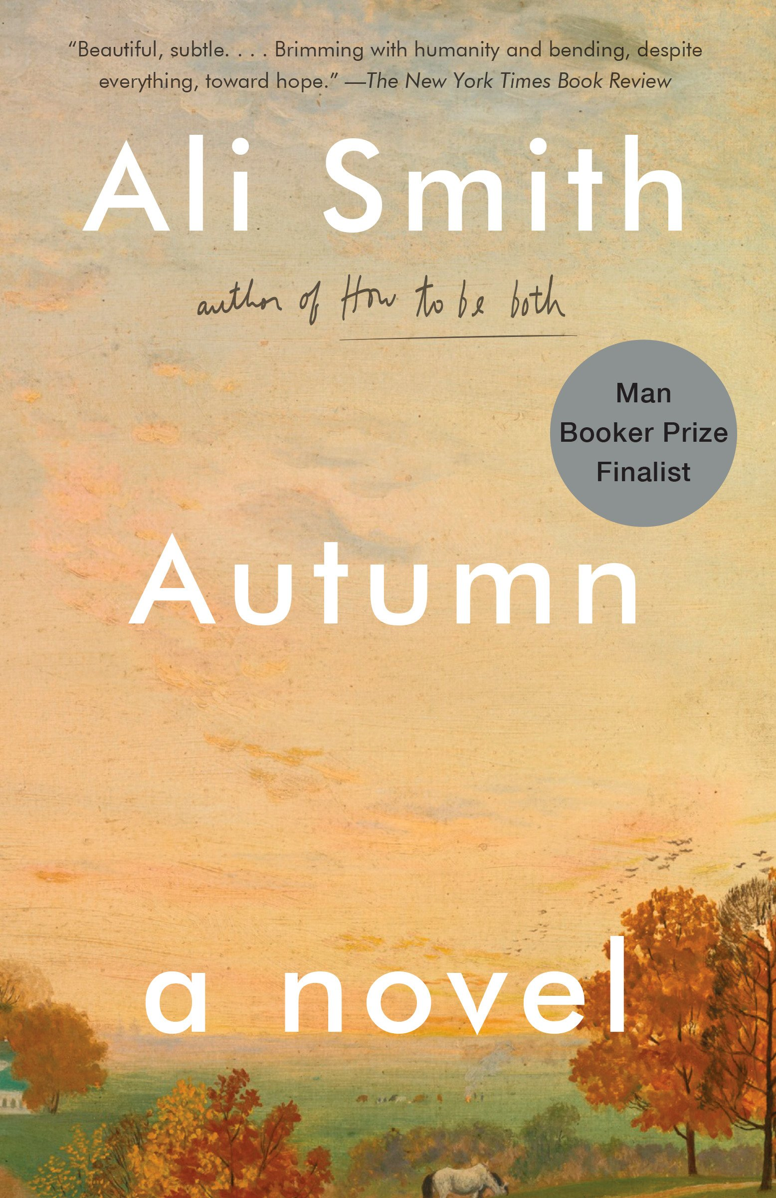 Autumn: Amazon.ca: Ali Smith: Books