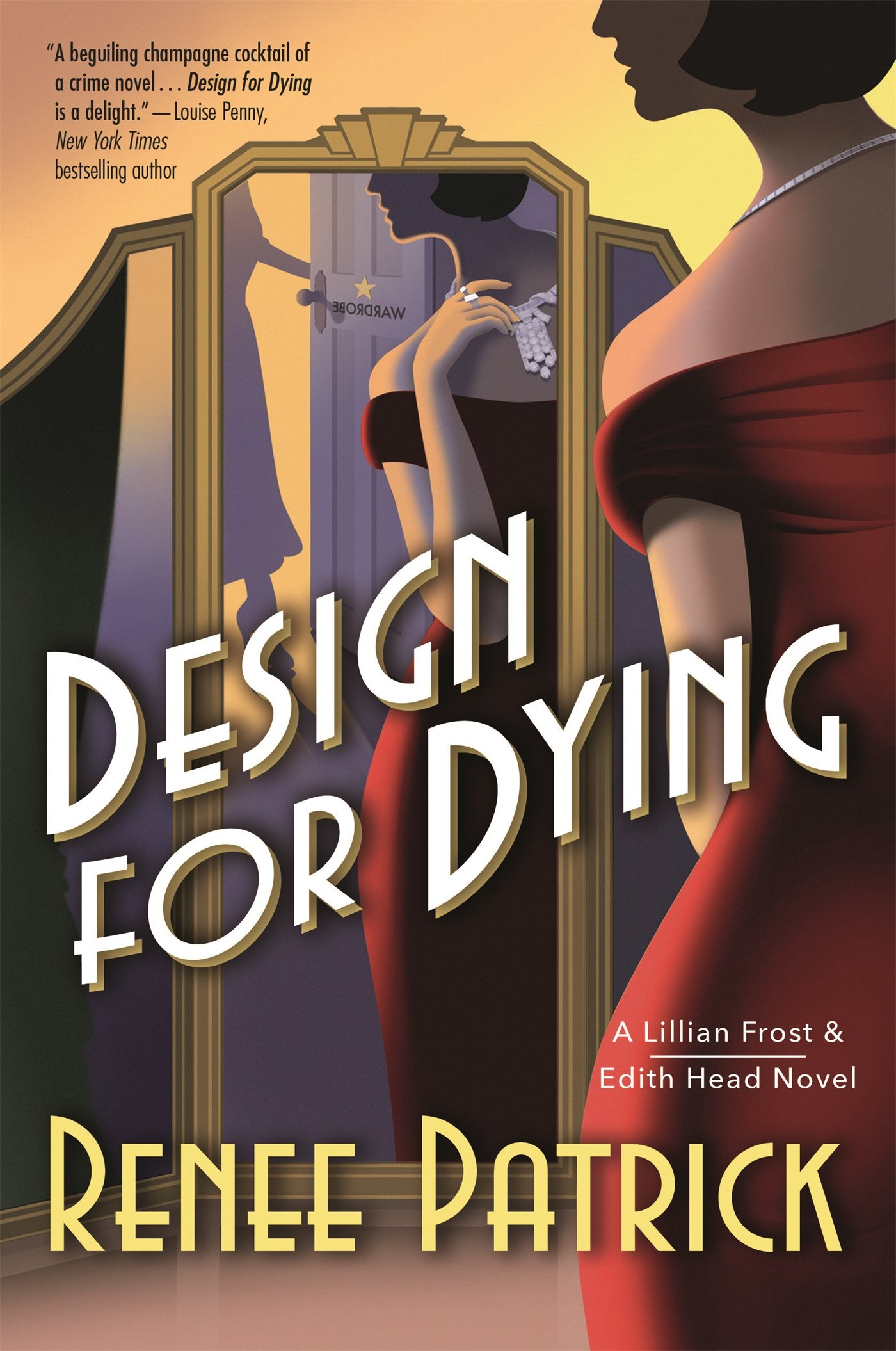 Design for Dying: A Lillian Frost & Edith Head Novel: Renee Patrick ...
