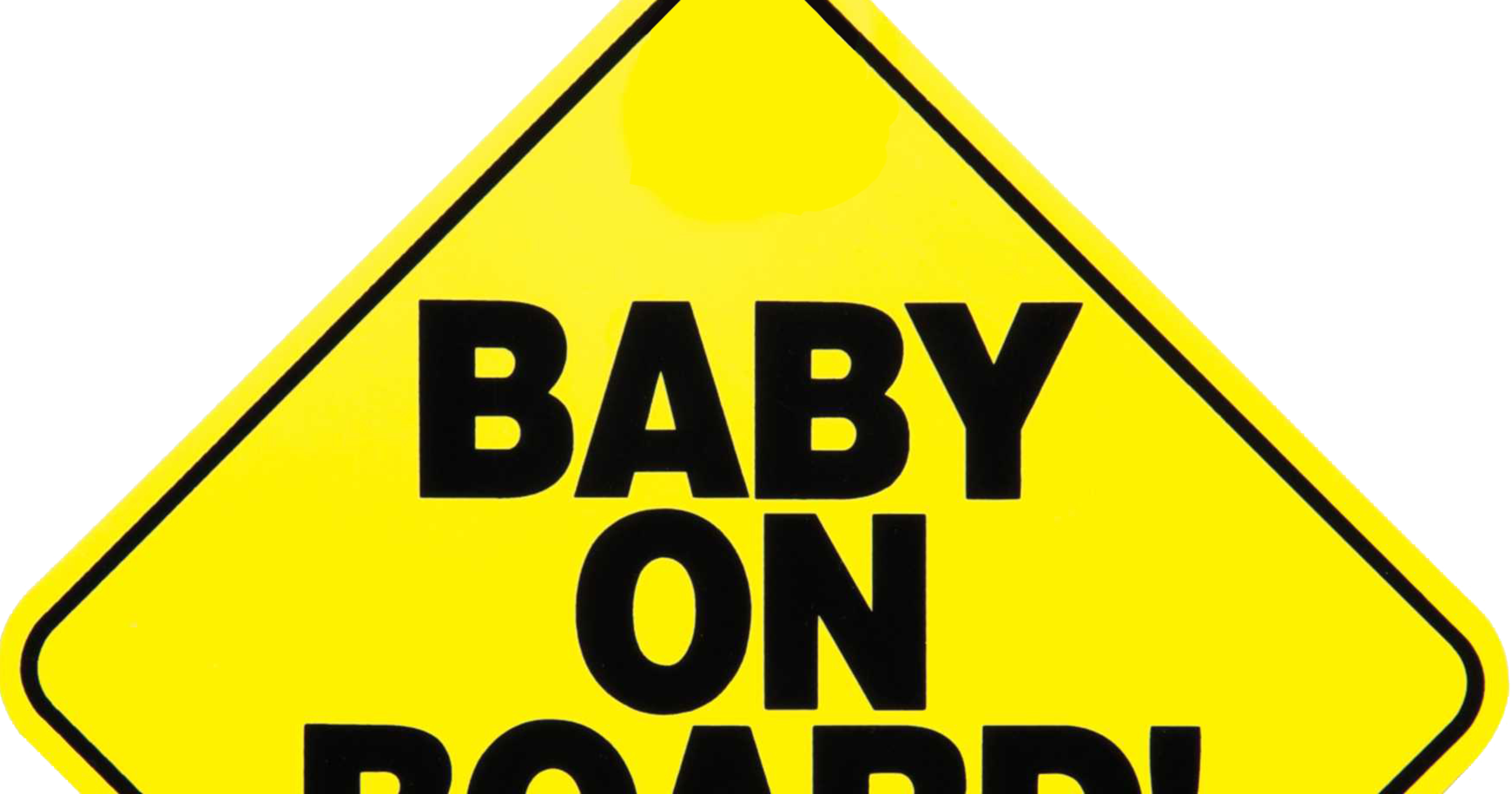 Happy birthday, 'Baby On Board!' sign