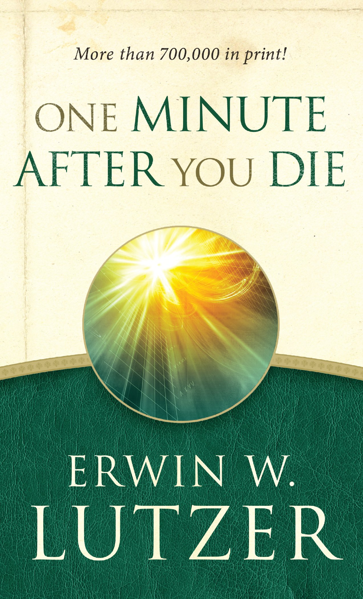 One Minute After You Die: Amazon.co.uk: Erwin W. Lutzer ...