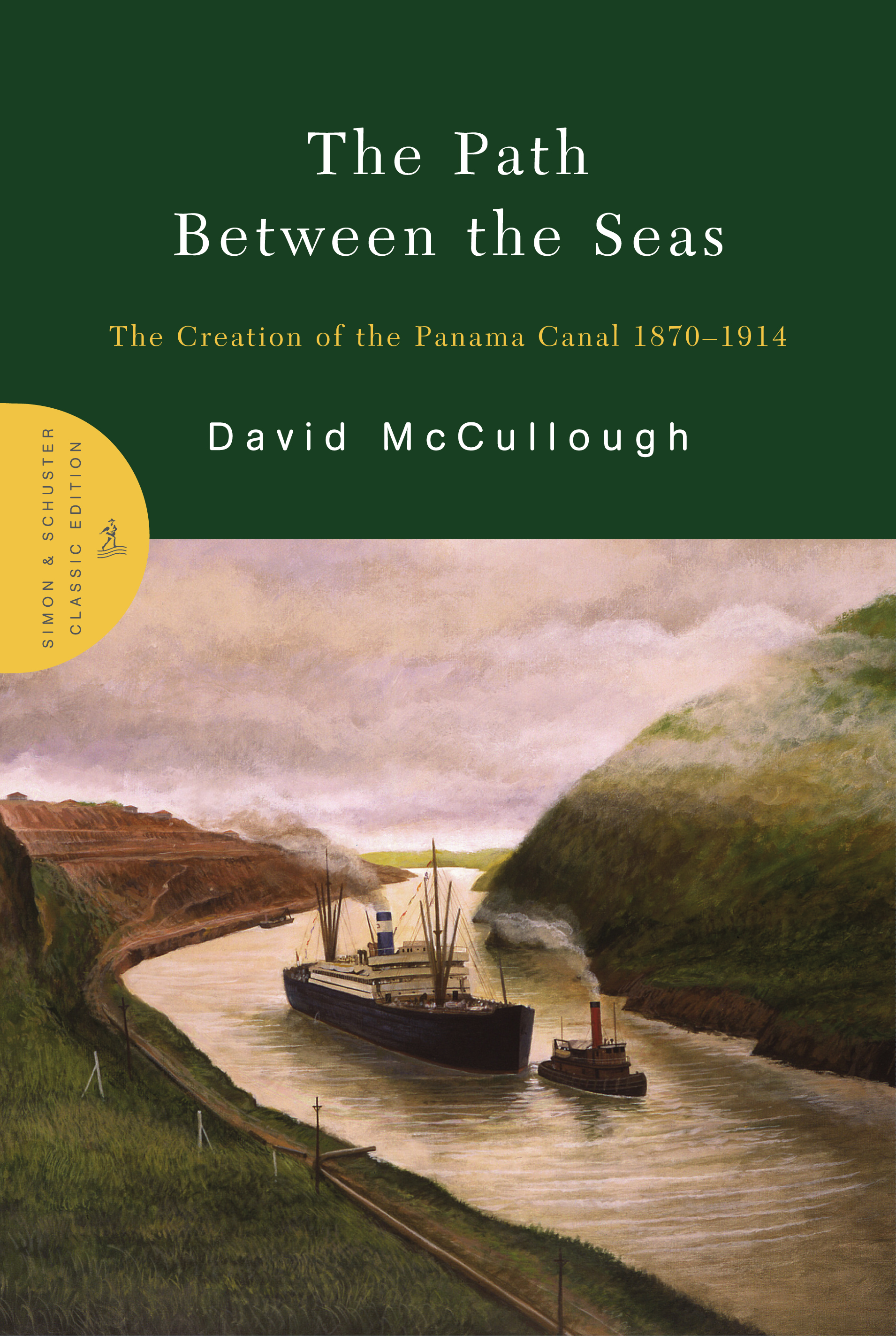 The Path Between the Seas | Book by David McCullough | Official ...