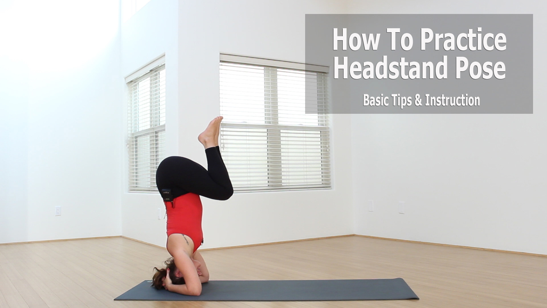 Headstand Pose | Upside Down With The King Of All Yoga Poses