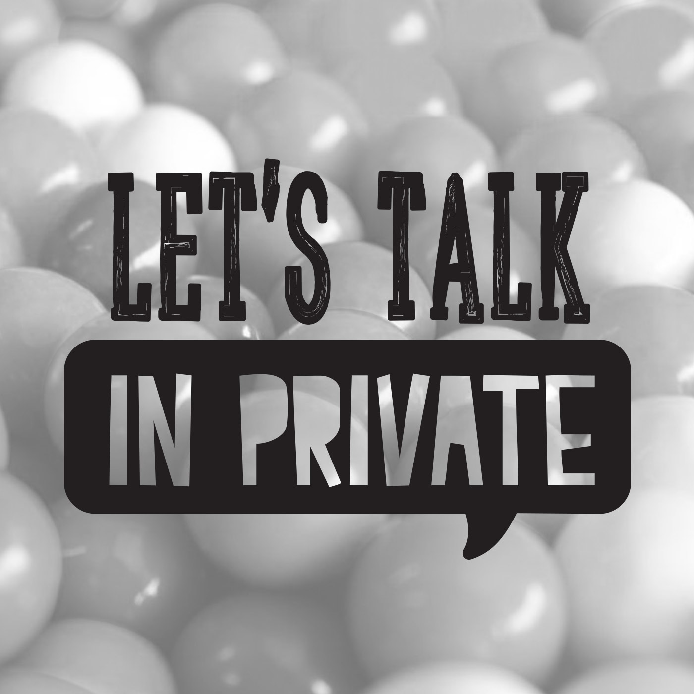 Let's Talk in Private