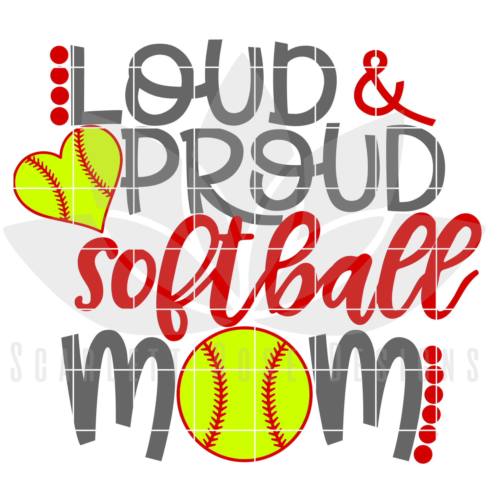 Softball Mom SVG, Loud and Proud Softball Mom cut file - Scarlett ...