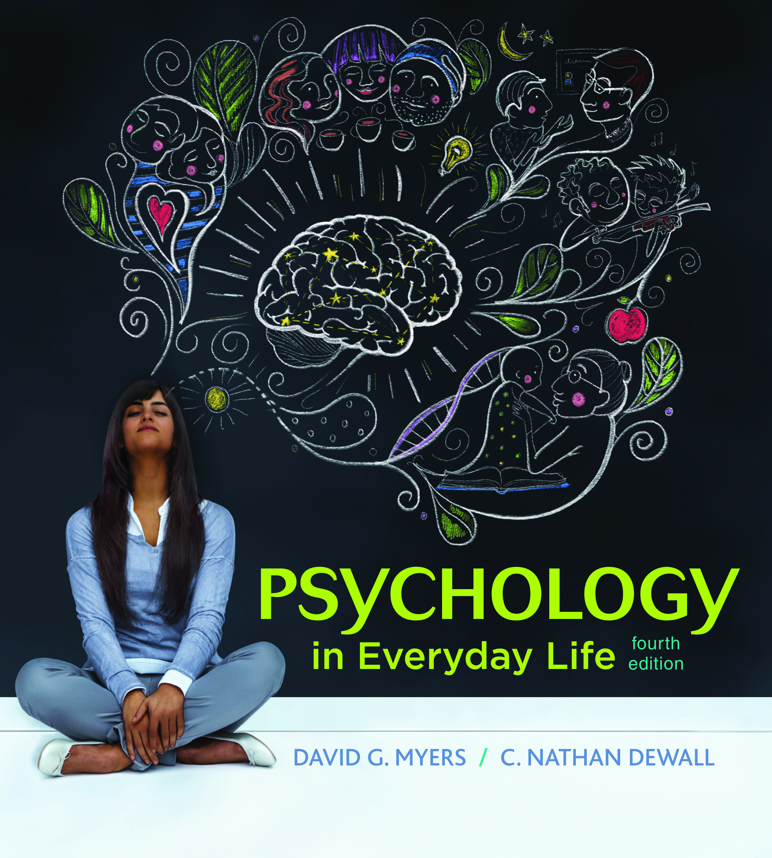 Psychology in Everyday Life (9781319013738) | Macmillan Learning