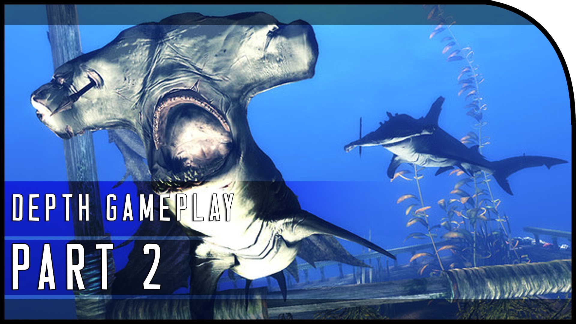 Depth Gameplay Part 2 -