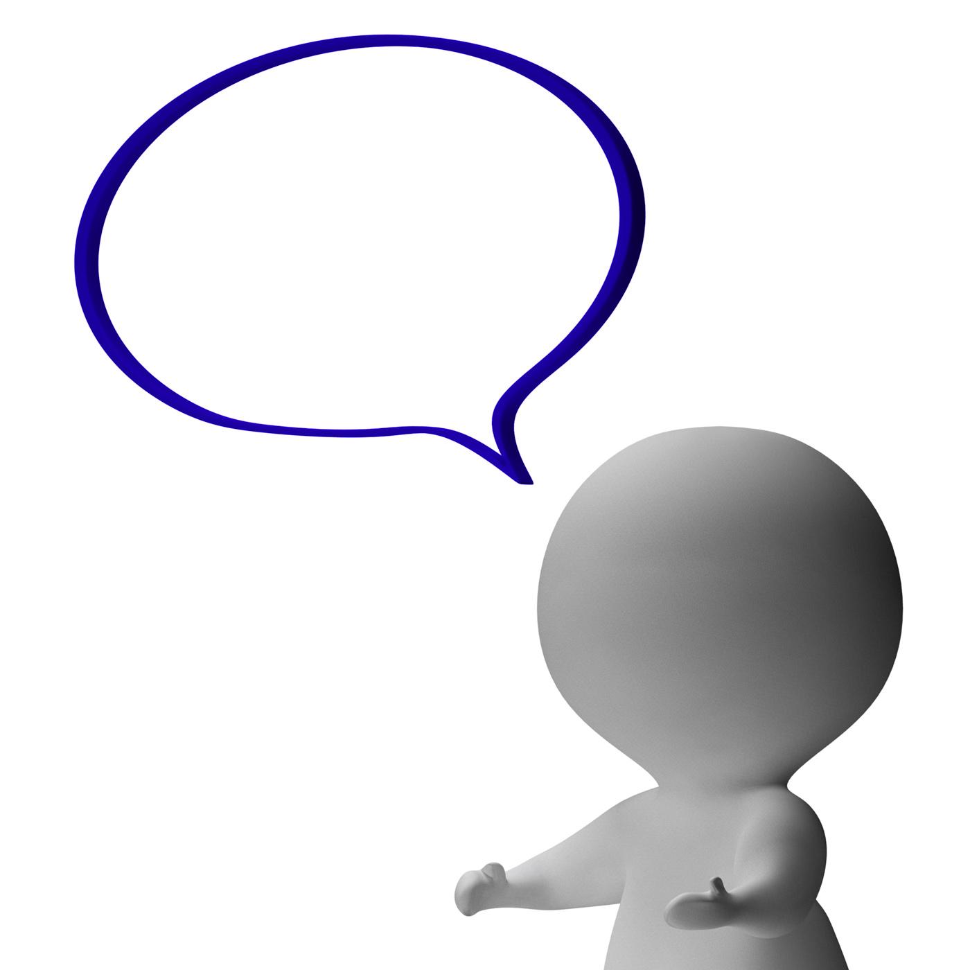 Speech Bubble And 3d Character Shows Speaking Or Announcement, 3d, Speechbubble, Speechballoon, Speech, HQ Photo